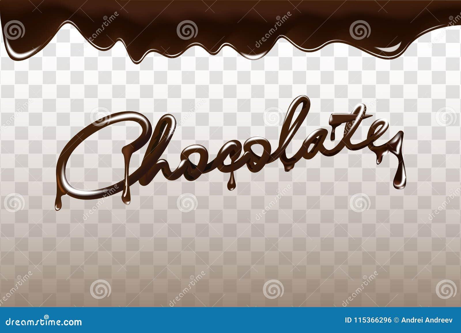 巧克力手拉的3D书信设计传染媒介例证 在透明背景隔绝的液体黑暗的巧克力
