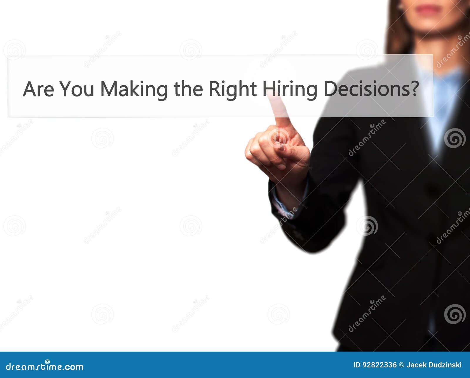 您做出正确的聘用的决定?-被隔绝的女性ha