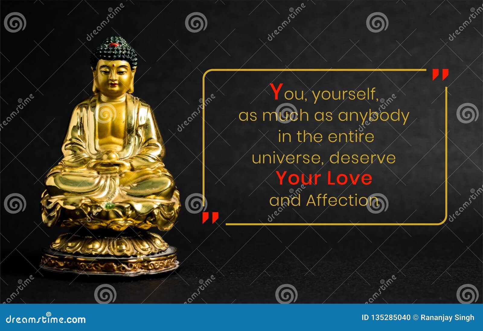 您,你自己,和任何人一样多在整个宇宙,需要您的爱和喜爱