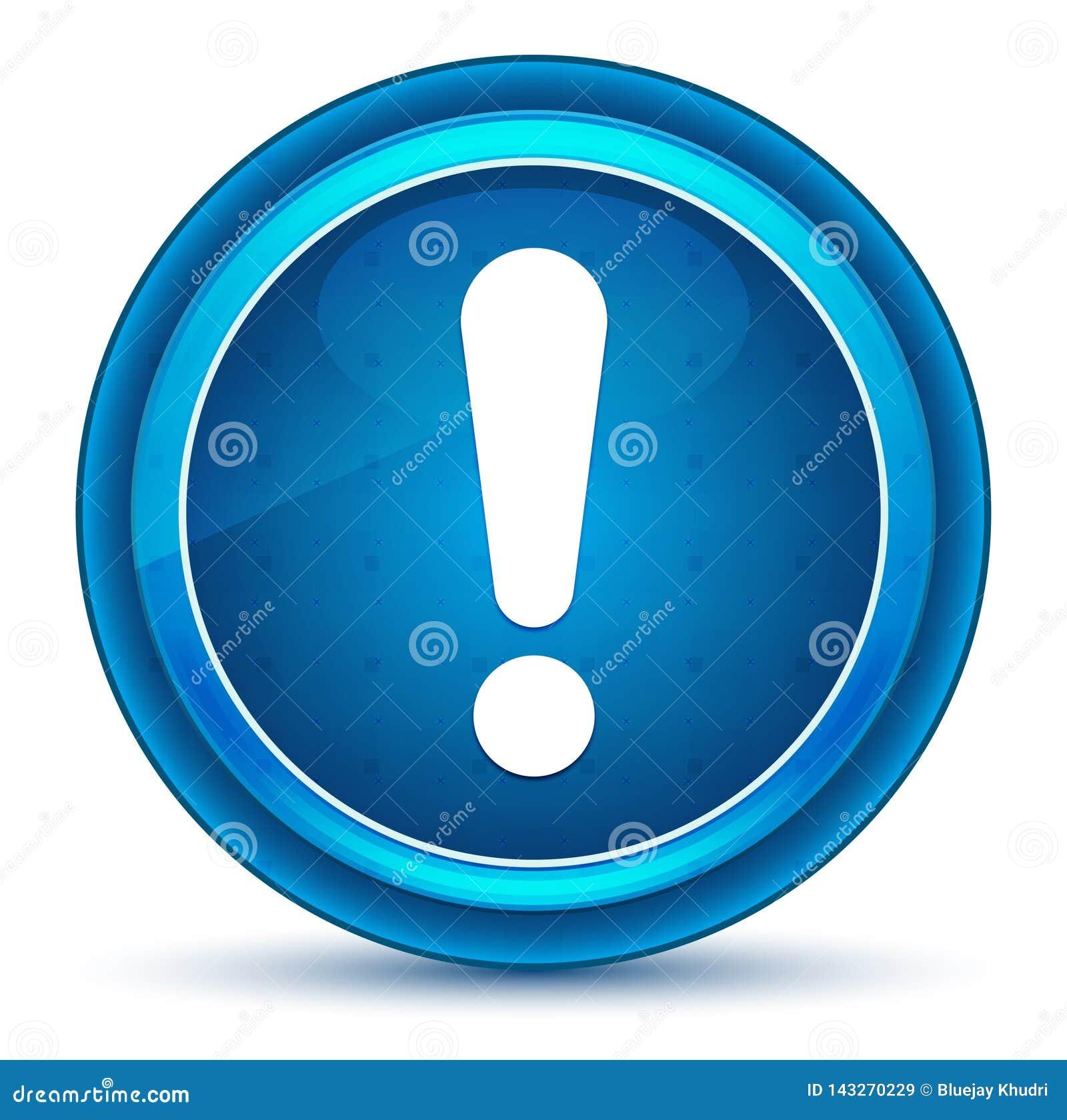 惊叹号象眼珠蓝色圆的按钮
