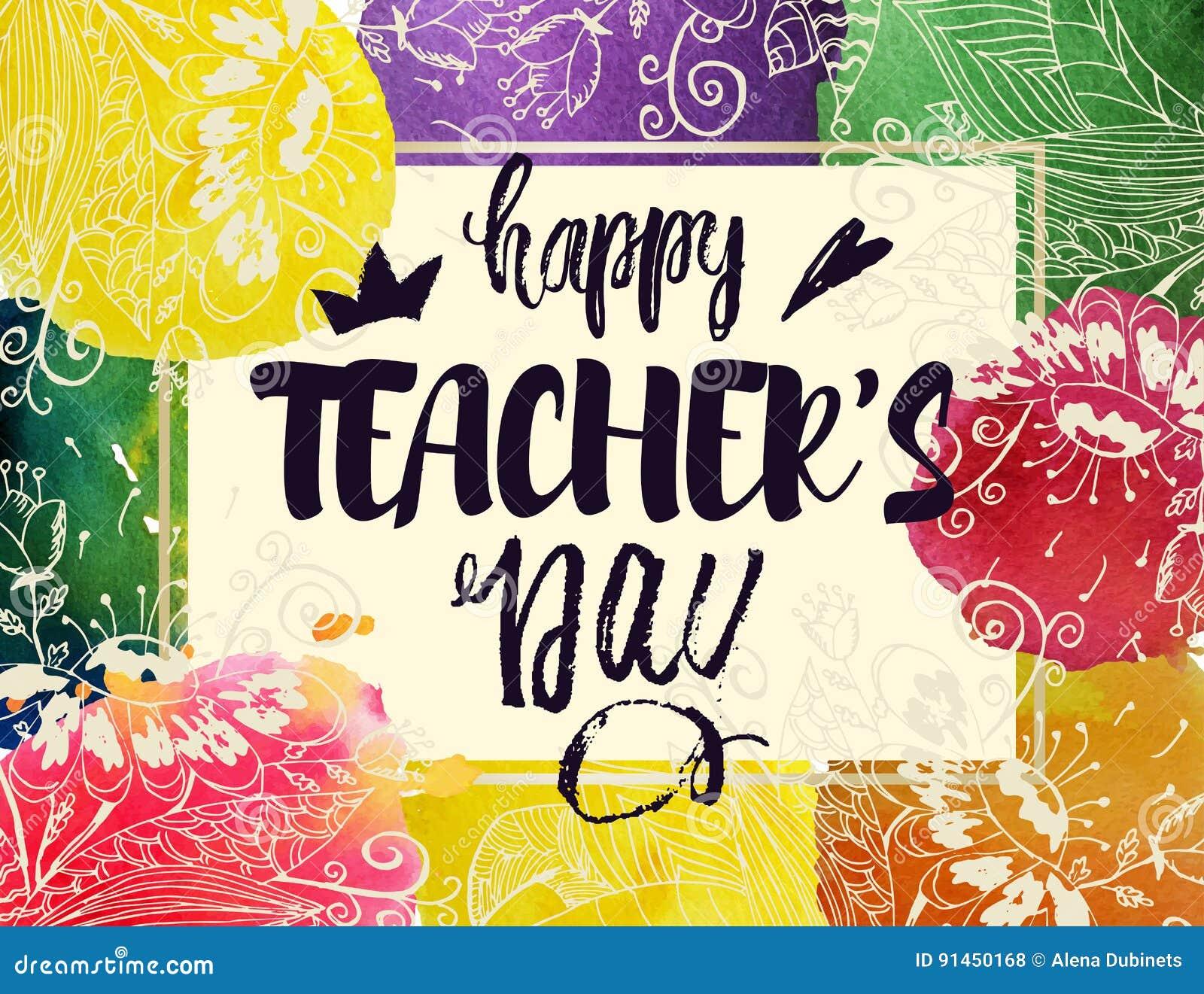 愉快的老师` s天贺卡 与祝贺的框架天老师 与花的水彩污点