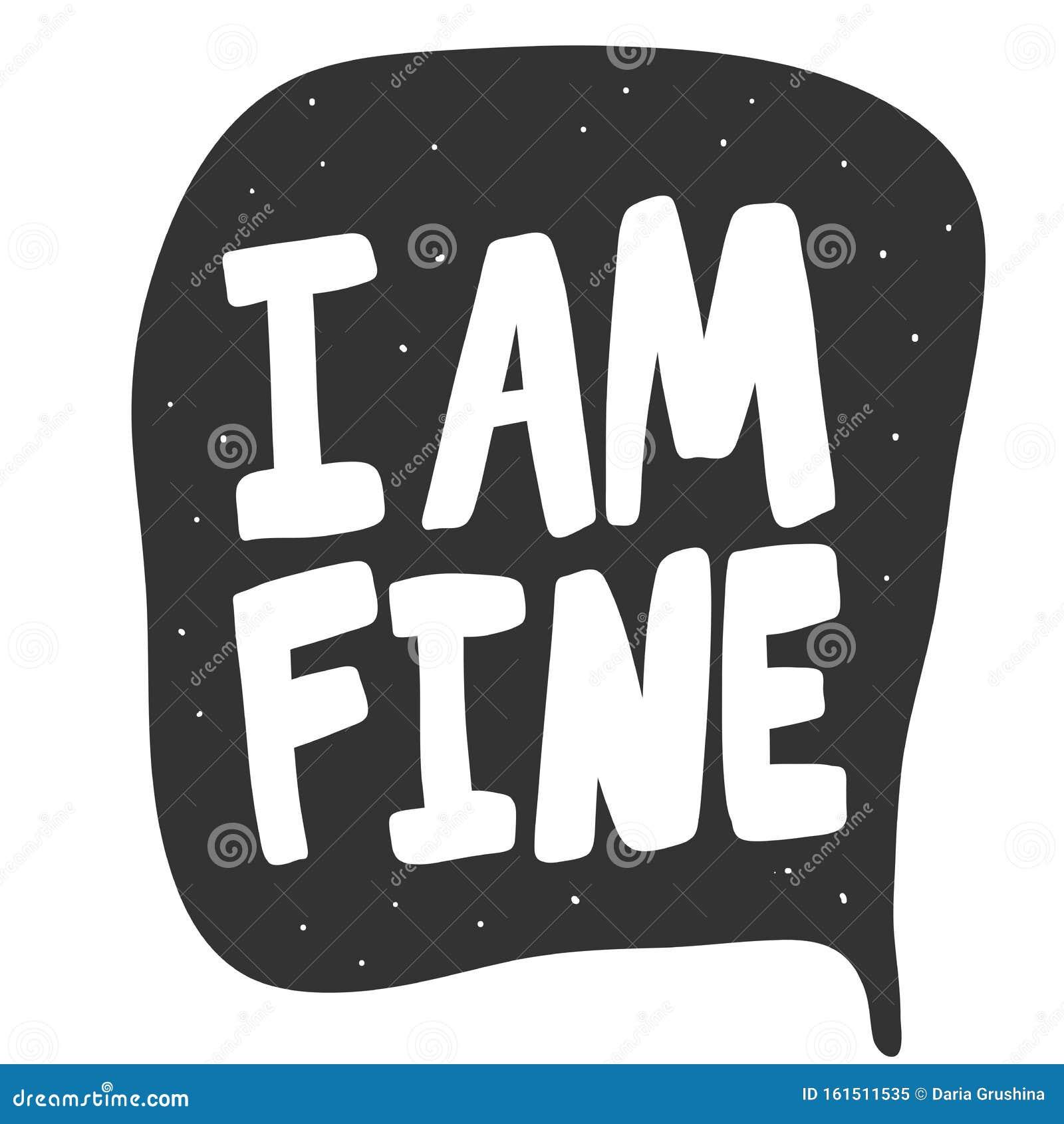 我没事带有卡通字迹的矢量手绘插图贴纸贴纸,视频博客封面,社交向量例证- 插画包括有带有卡通字迹的矢量手绘插图贴纸, 我没事: 161511535
