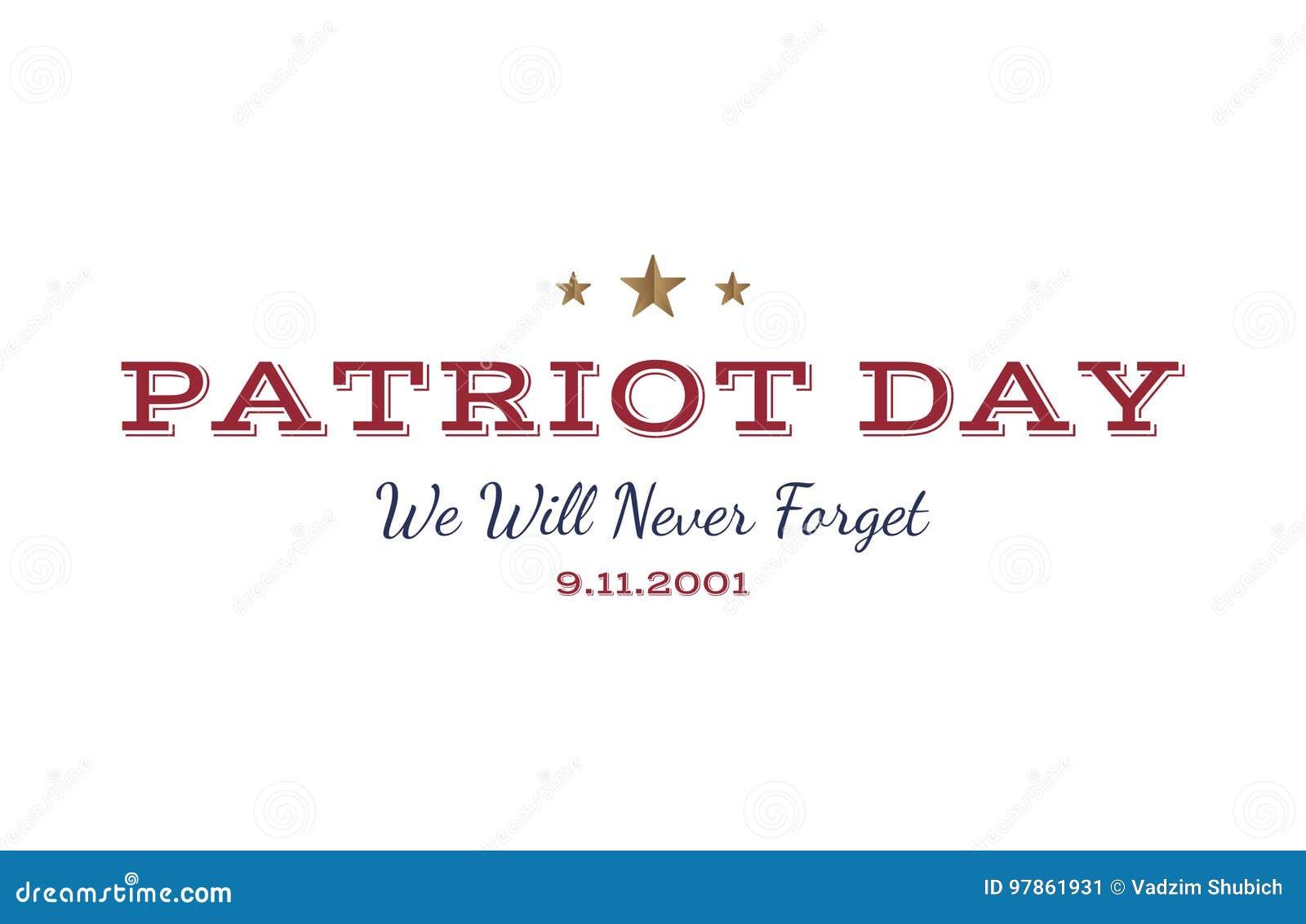 我们不会忘记 爱国者天9月11日 2001年在白色背景的印刷术 向量字体组合对天memor