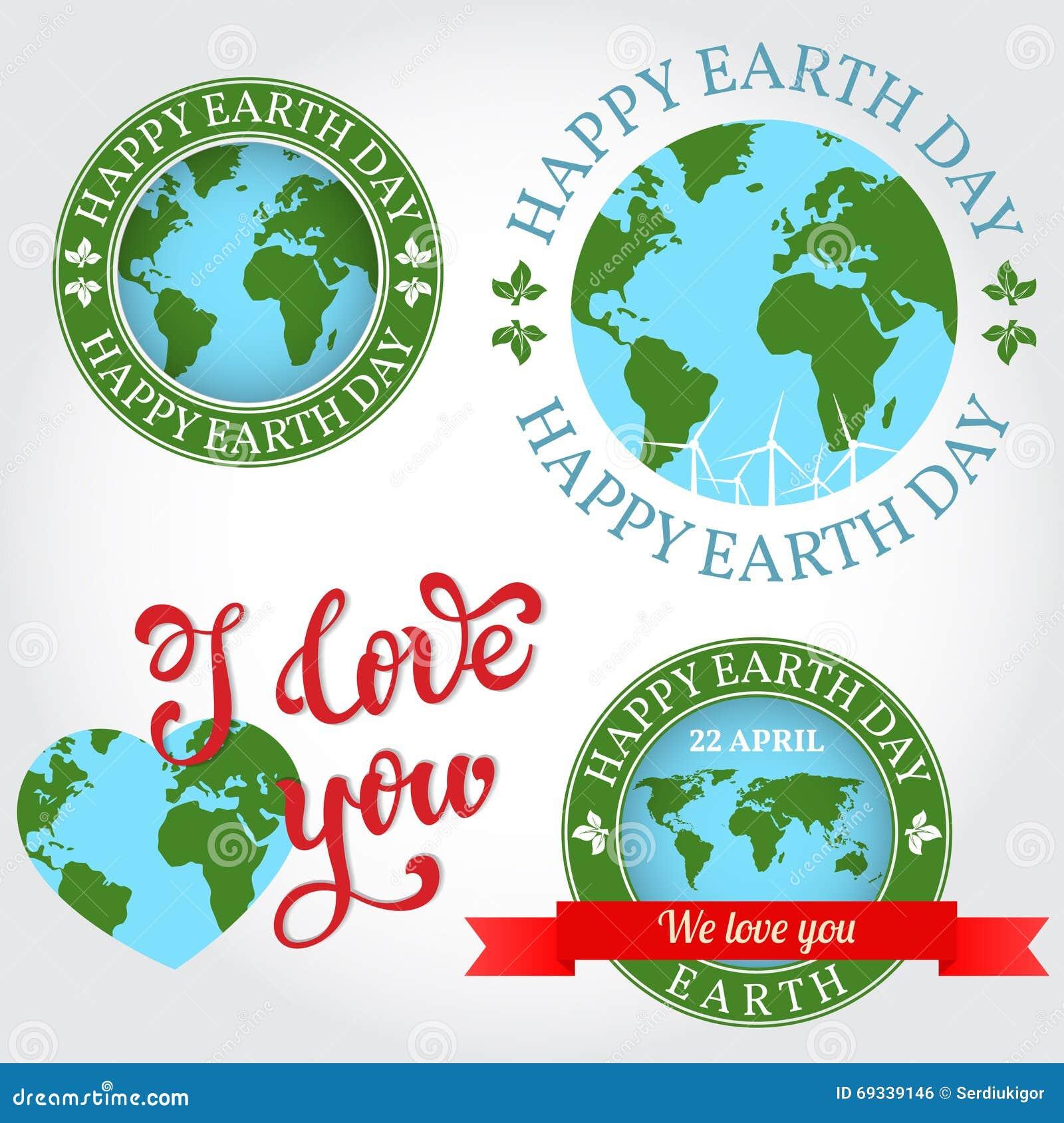 我们爱您地球徽章,标签,商标,贺卡 愉快的世界地球日 也corel凹道例证