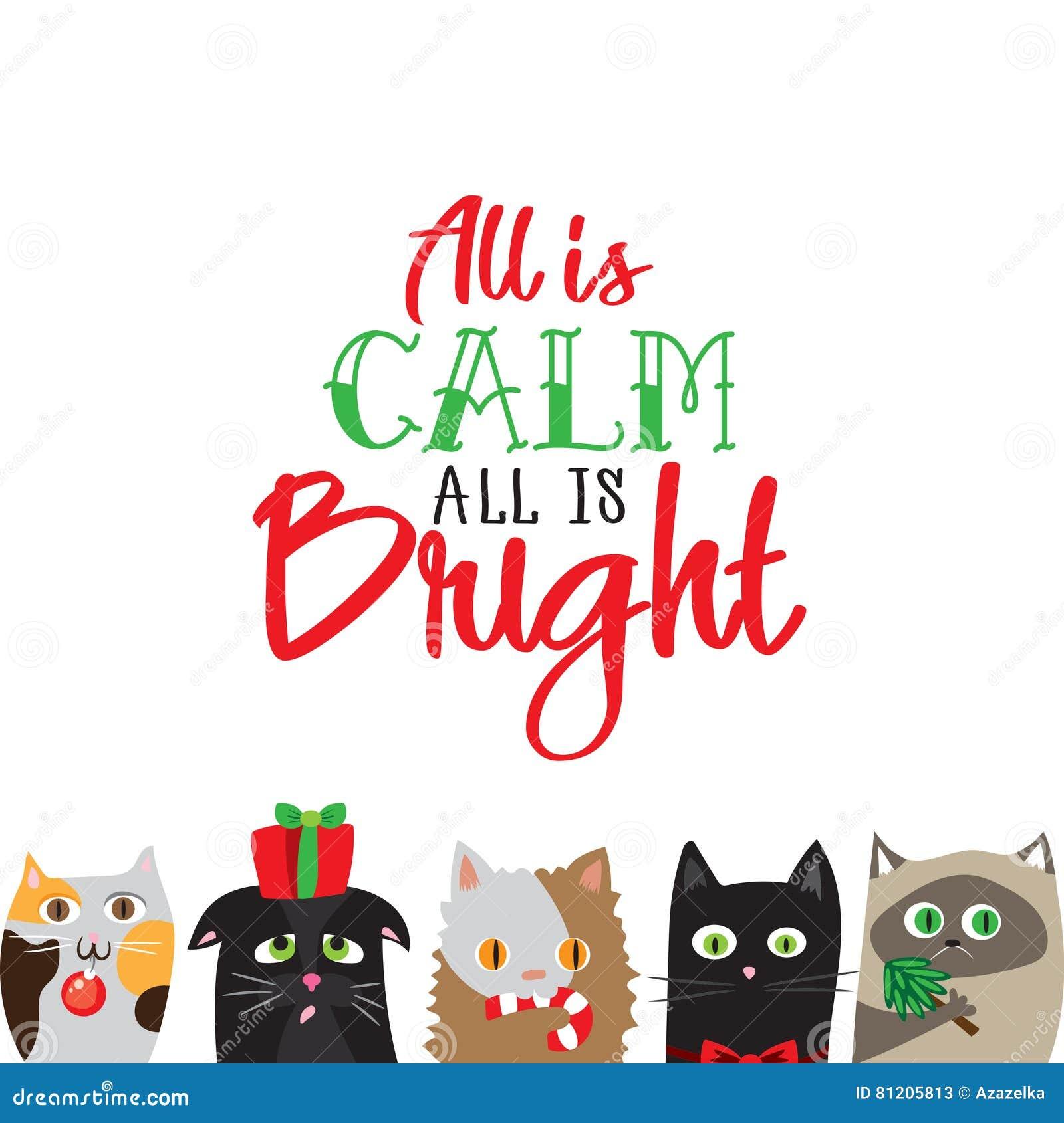 所有是明亮的所有是安静 假日与逗人喜爱的猫字符的贺卡
