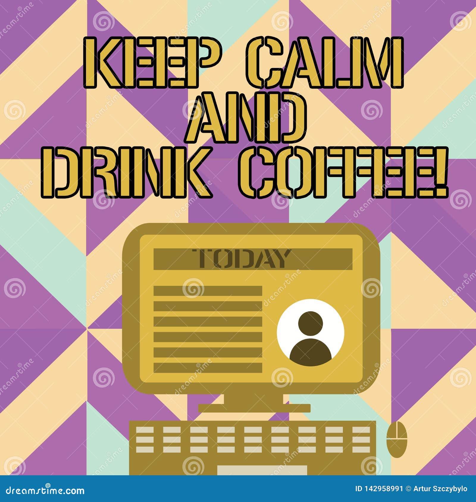 手写文本写保留安静和饮料咖啡 概念意思鼓励展示享受咖啡因饮料和