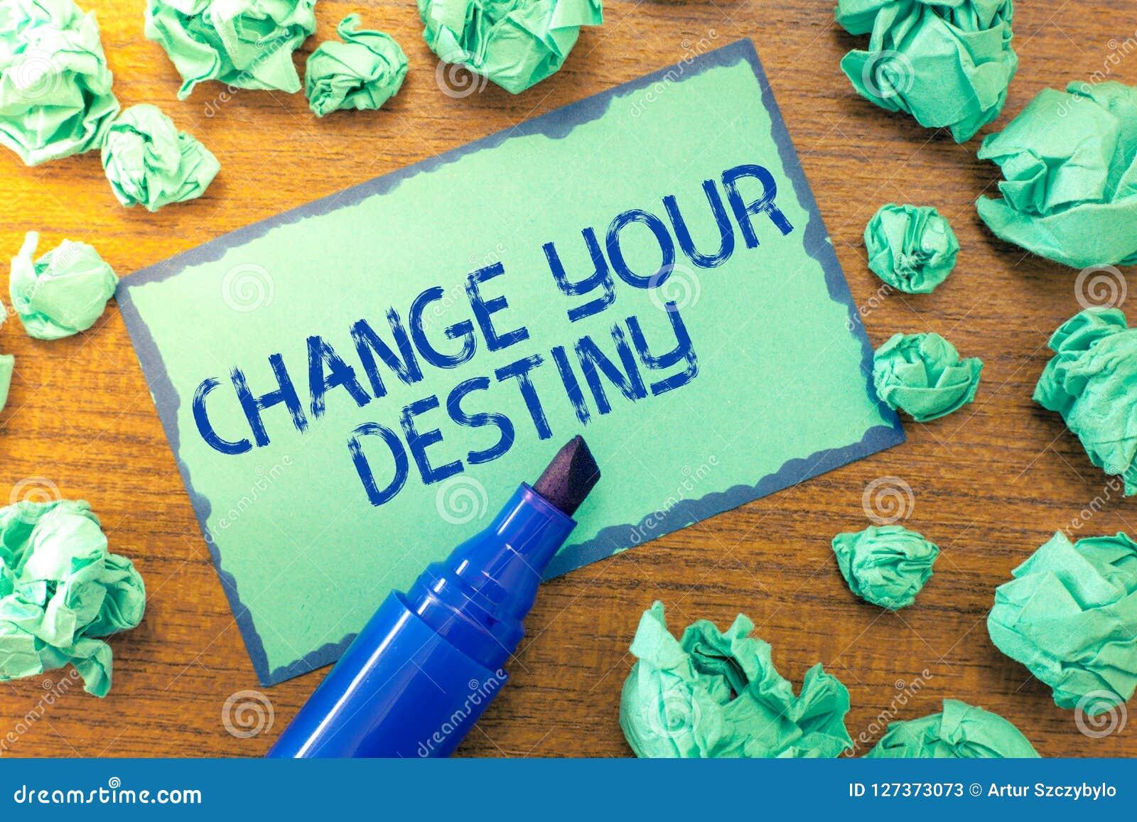 手写文本变动您的命运 概念瞄准意思的重写改进开始每另外未来