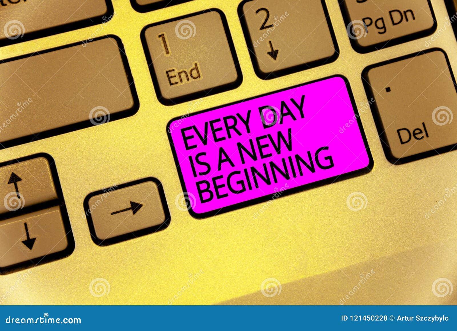 手写文本每天是新的起点 意味您的概念有一个机会作工作活更好的键盘紫色钥匙Int