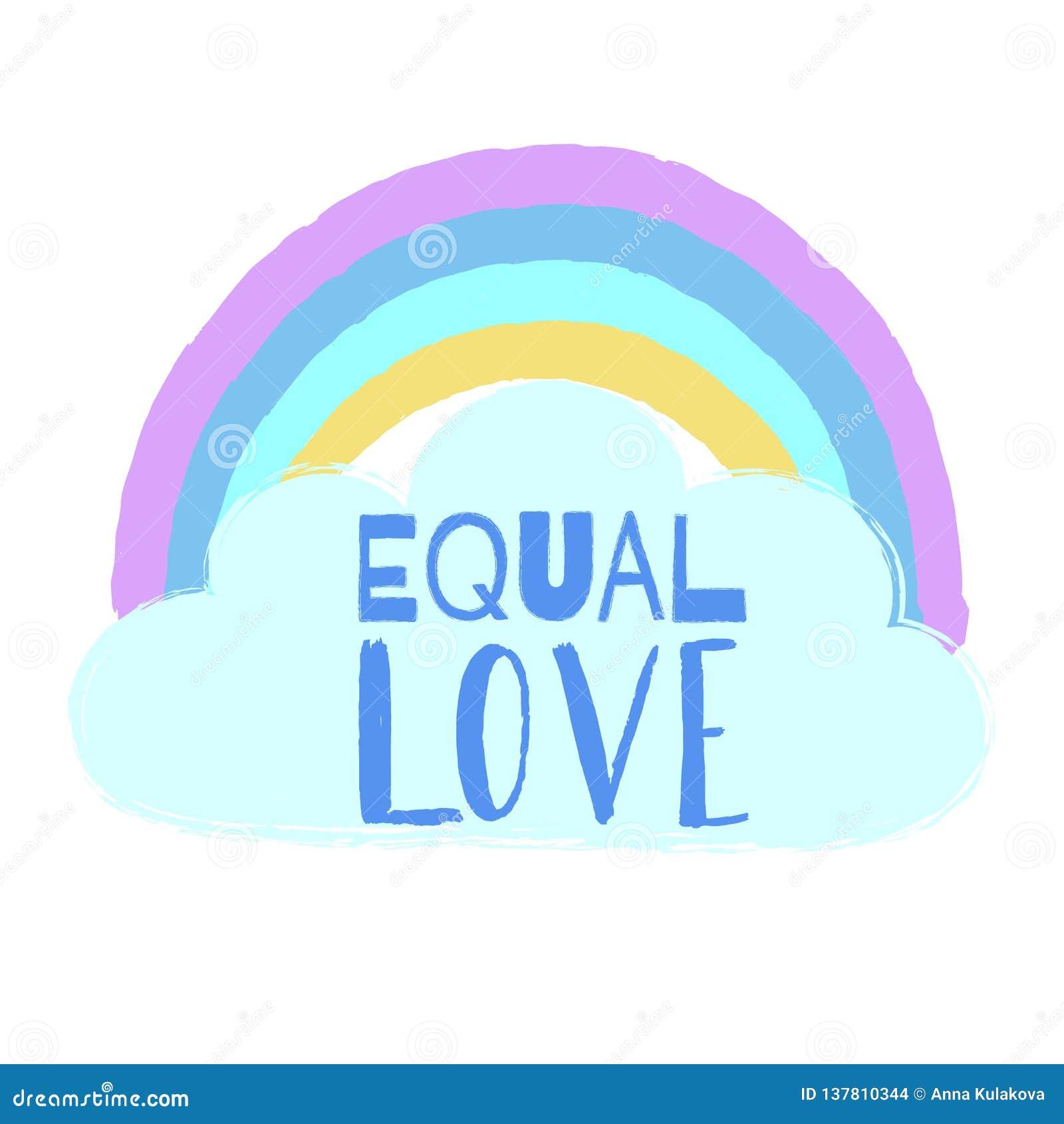 手拉的彩虹、云彩和文本相等的爱 激动人心的同性恋自豪日海报,同性恋象征 LGBT纠正概念