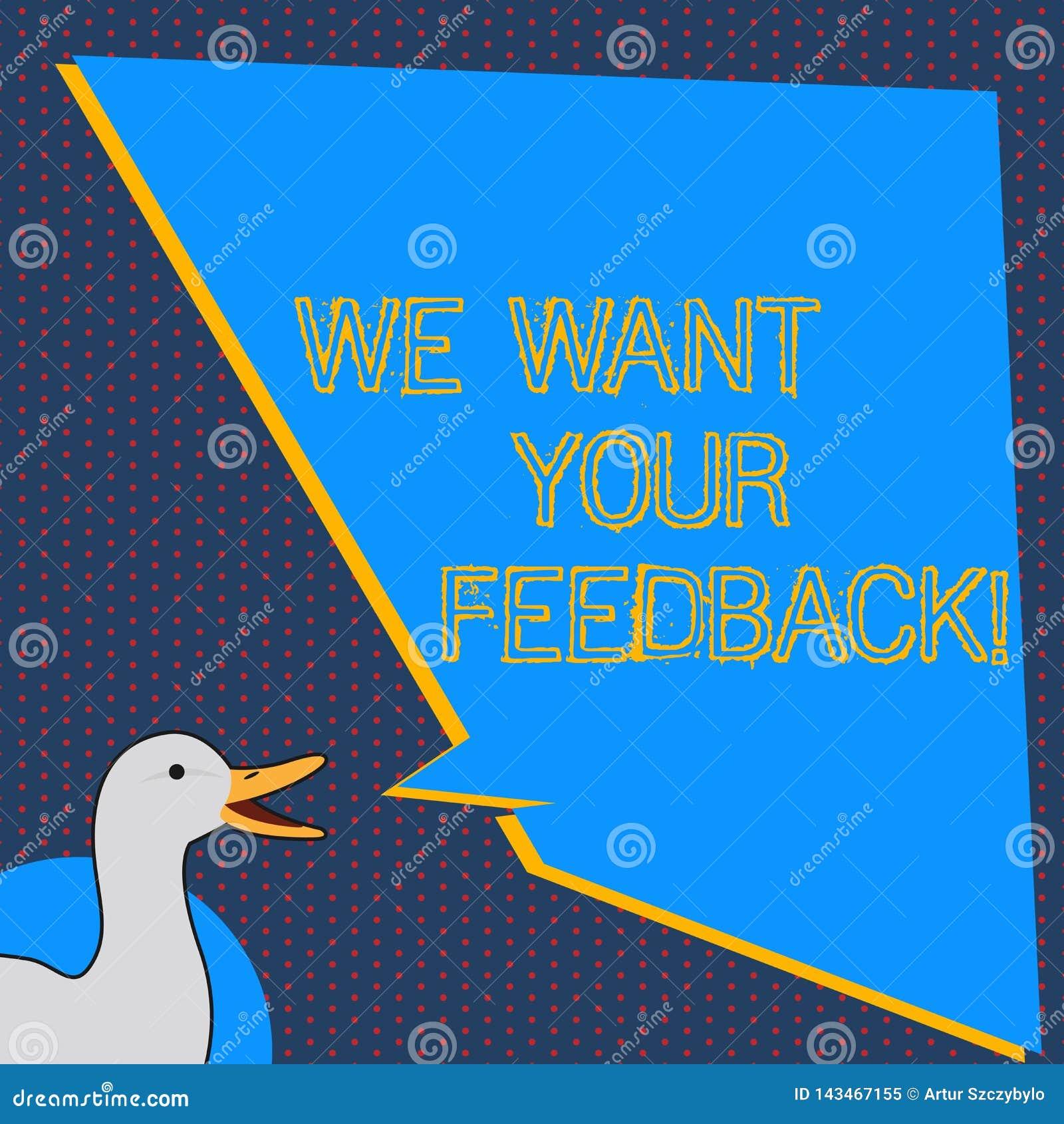 文本标志陈列我们想要您的反馈 指定的概念性照片批评某人说可以为改善照片做