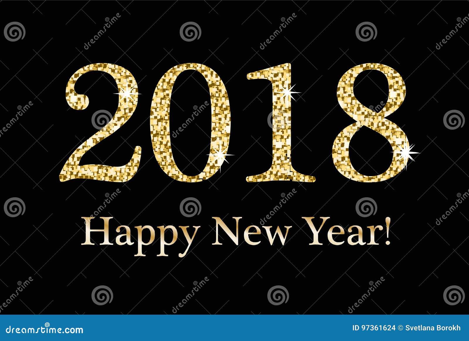 新年快乐,贺卡,您的设计的模板 2018年从金子闪烁的题字,衣服饰物之小金属片 闪耀