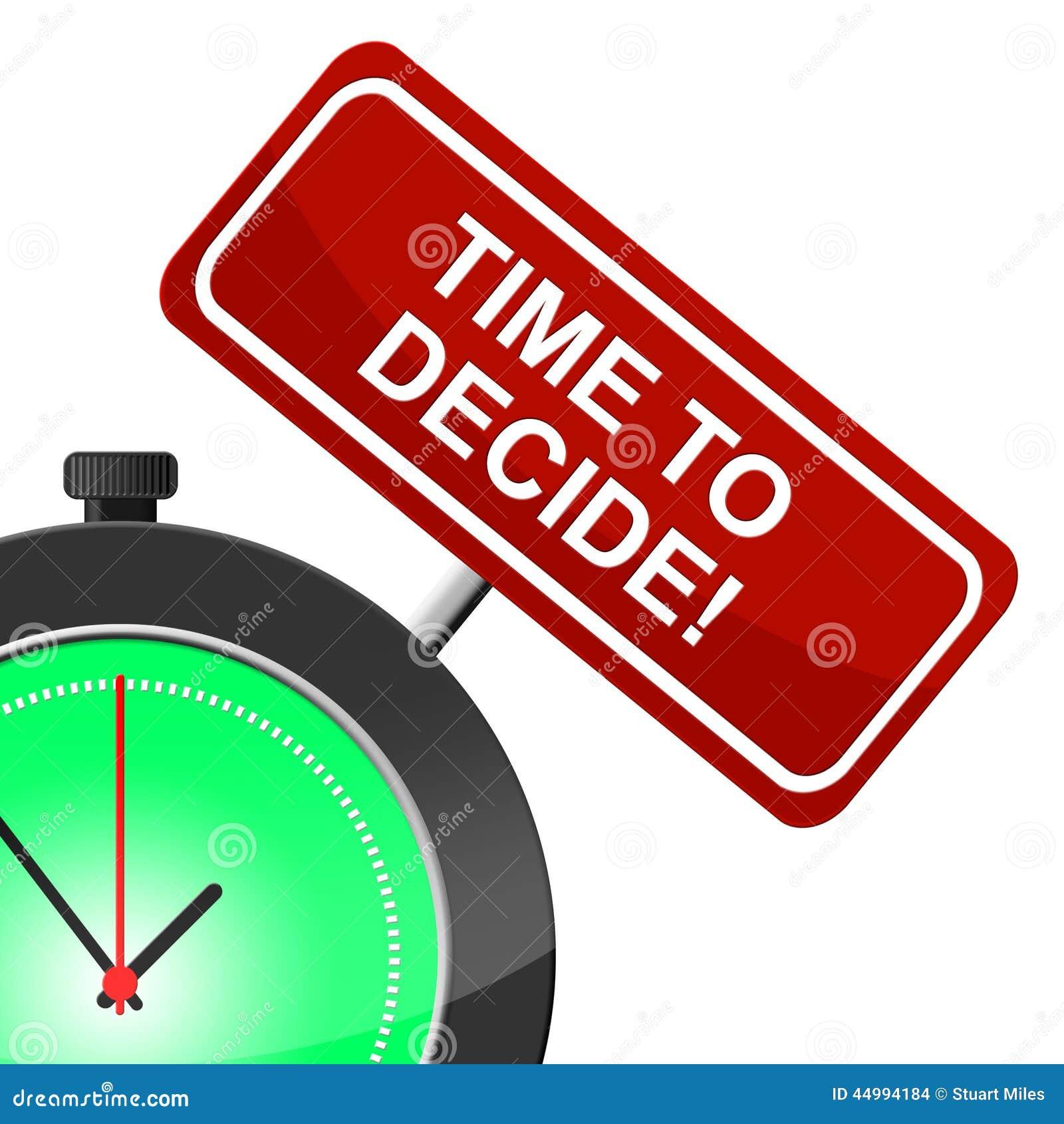 时刻决定表明不定的选择和评估