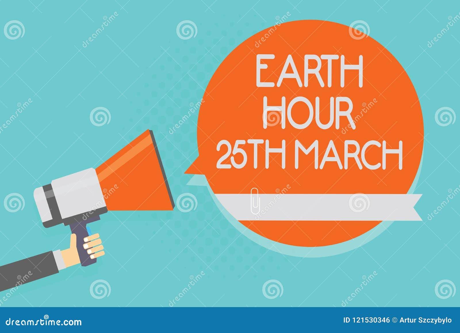显示地球小时3月25日的文字笔记 对行星的企业照片陈列的标志承诺组织了全世界资金Attent