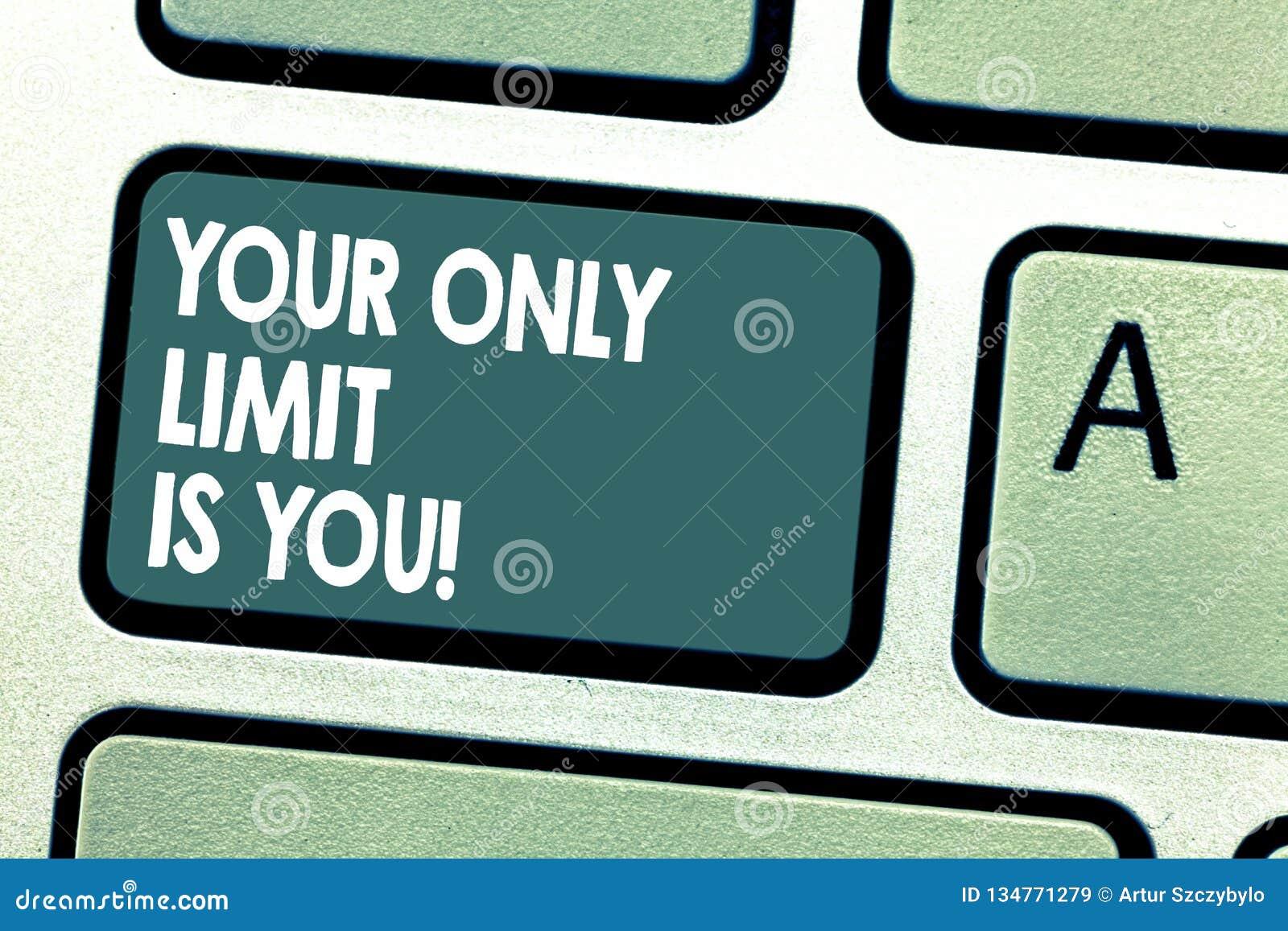 显示您唯一的极限的概念性手文字是您 陈列您的企业照片设置了您自己的局限