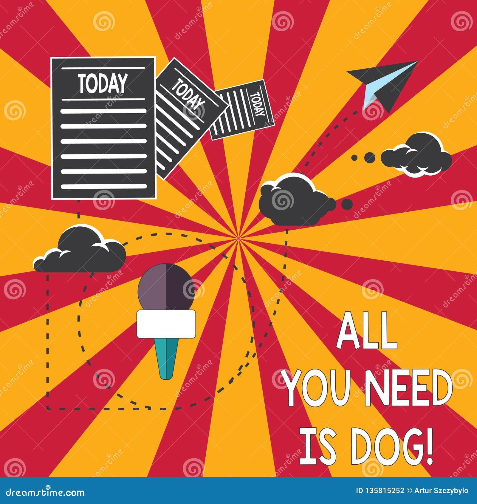 显示您需要的所有的概念性手文字是狗 企业照片陈列得到小狗是更加愉快的似犬恋人