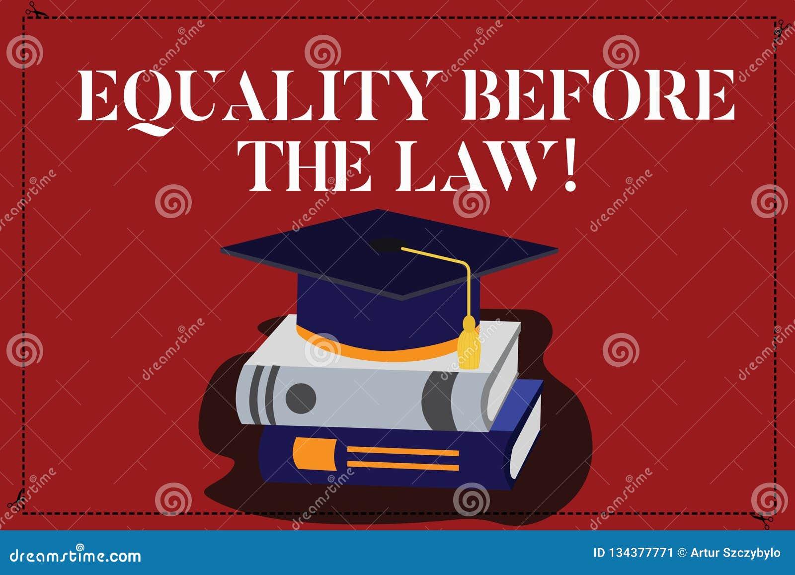 显示法律面前平等的文本标志 概念性大家的照片正义平衡保护平等权利颜色