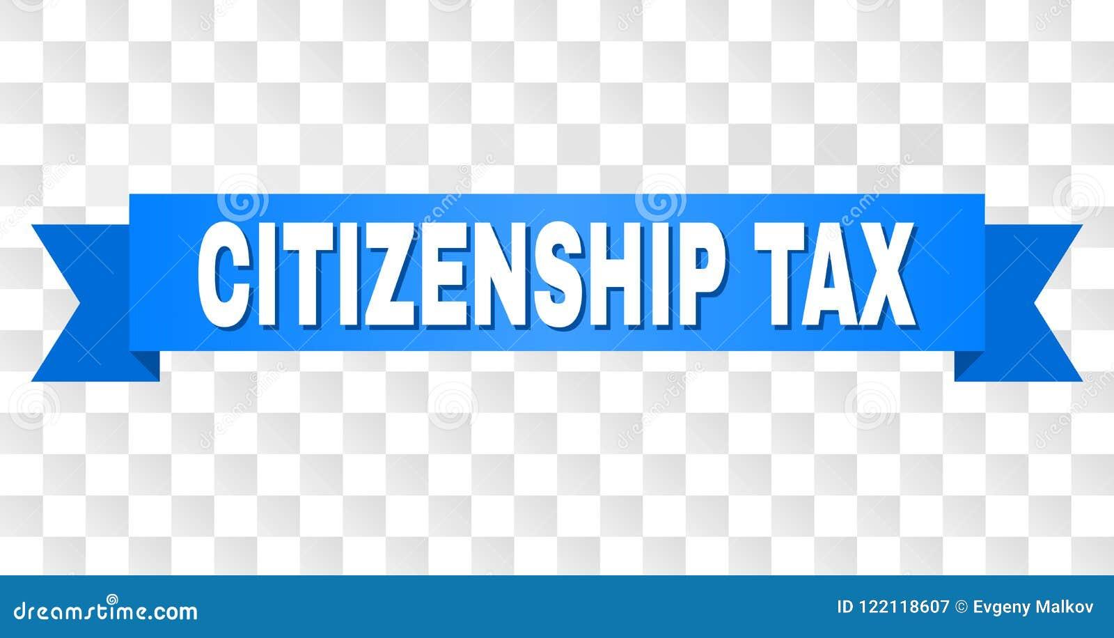 有公民身份税说明的蓝色磁带