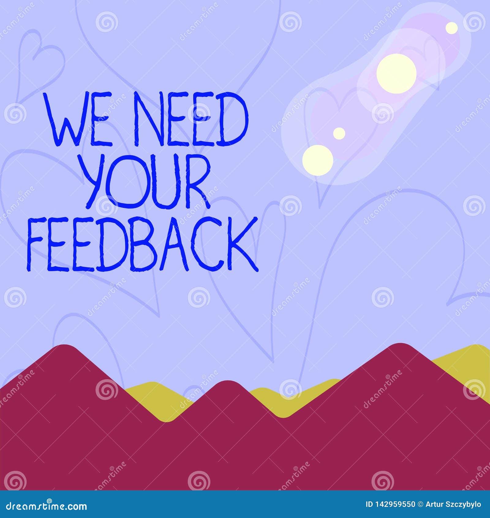 概念性手文字陈列我们需要您的反馈 企业照片陈列的批评指定说可以完成