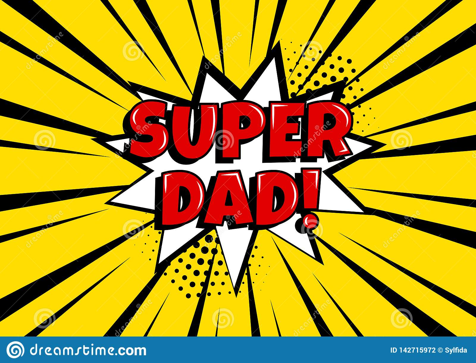 欢乐卡片为父亲节 与超级爸爸的白色可笑的泡影在流行艺术样式的黄色背景的 也corel凹道例证向量