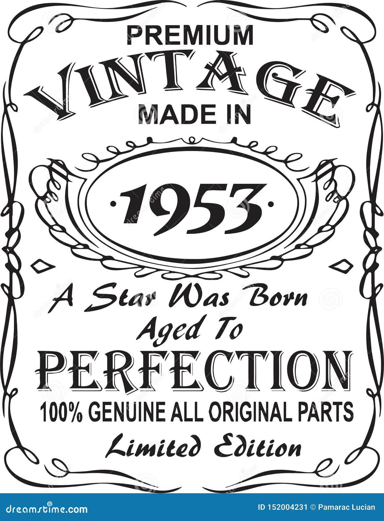 矢量T恤杉印刷品设计 优质葡萄酒在星出生的1953年做的变老了对完美100 真正所有原始的零件林