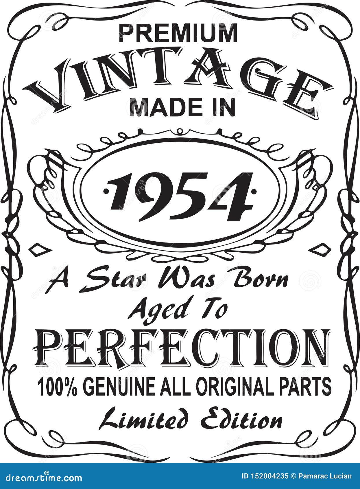 矢量T恤杉印刷品设计 优质葡萄酒在星出生的1954年做的变老了对完美100 真正所有原始的零件林