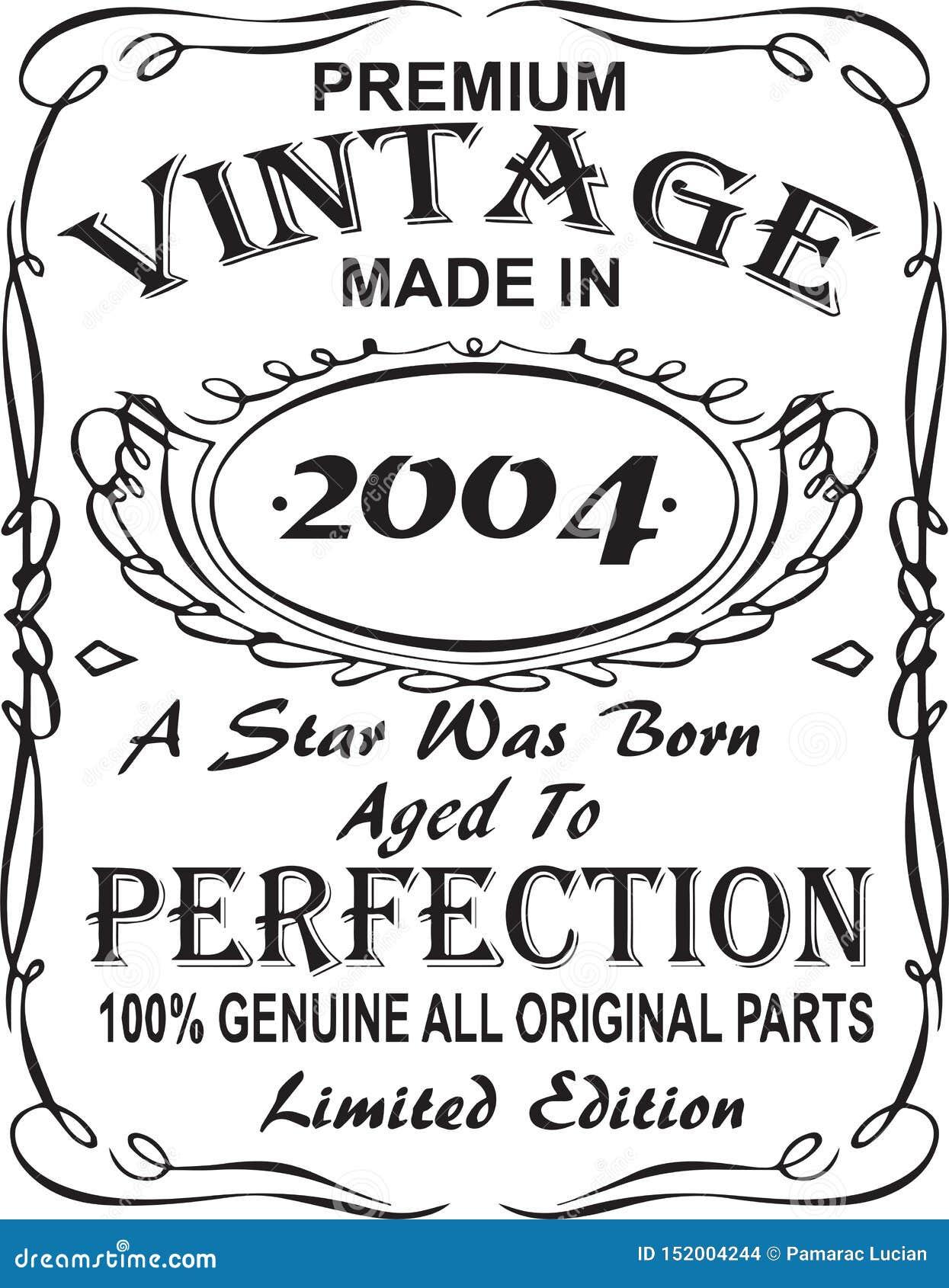 矢量T恤杉印刷品设计 优质葡萄酒在星出生的2004年做的变老了对完美100 真正所有原始的零件林