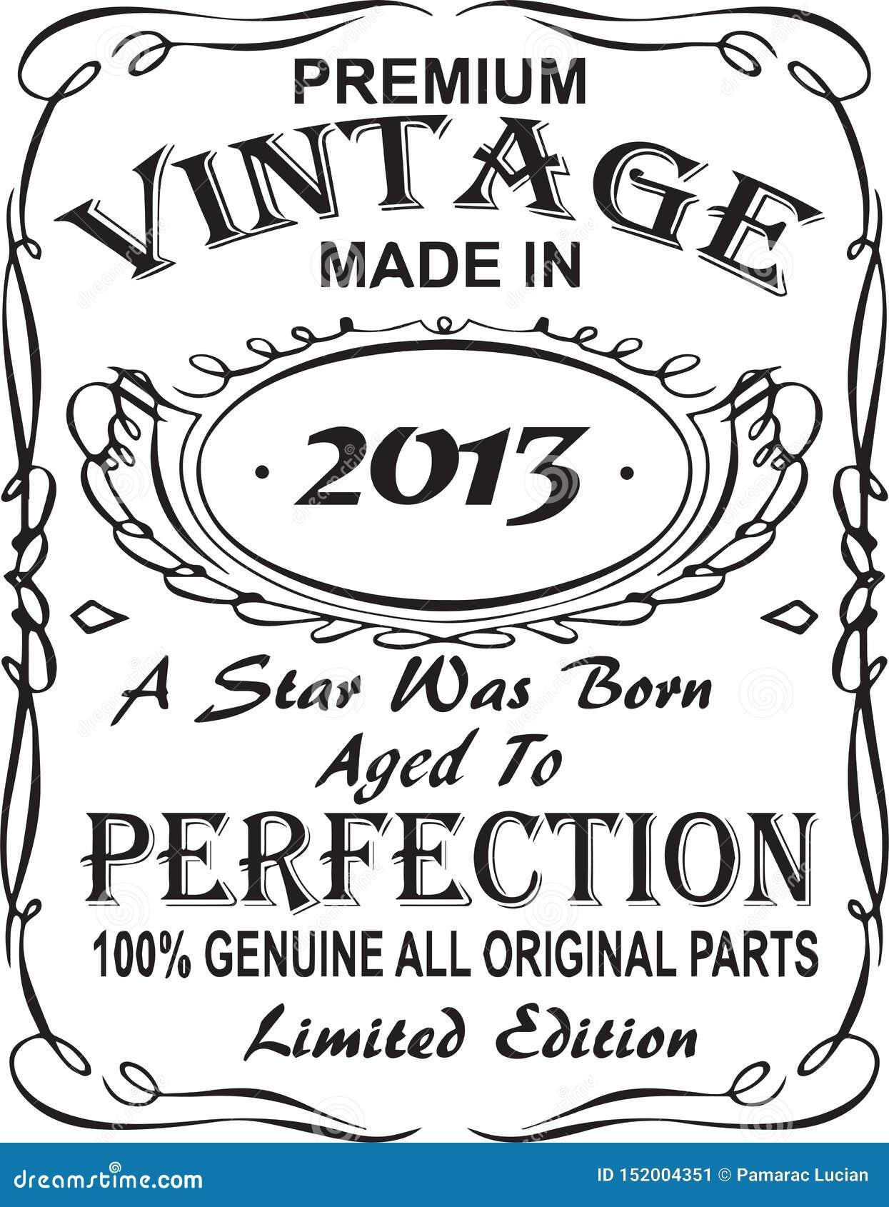 矢量T恤杉印刷品设计 优质葡萄酒在星出生的2013年做的变老了对完美100 真正所有原始的零件林