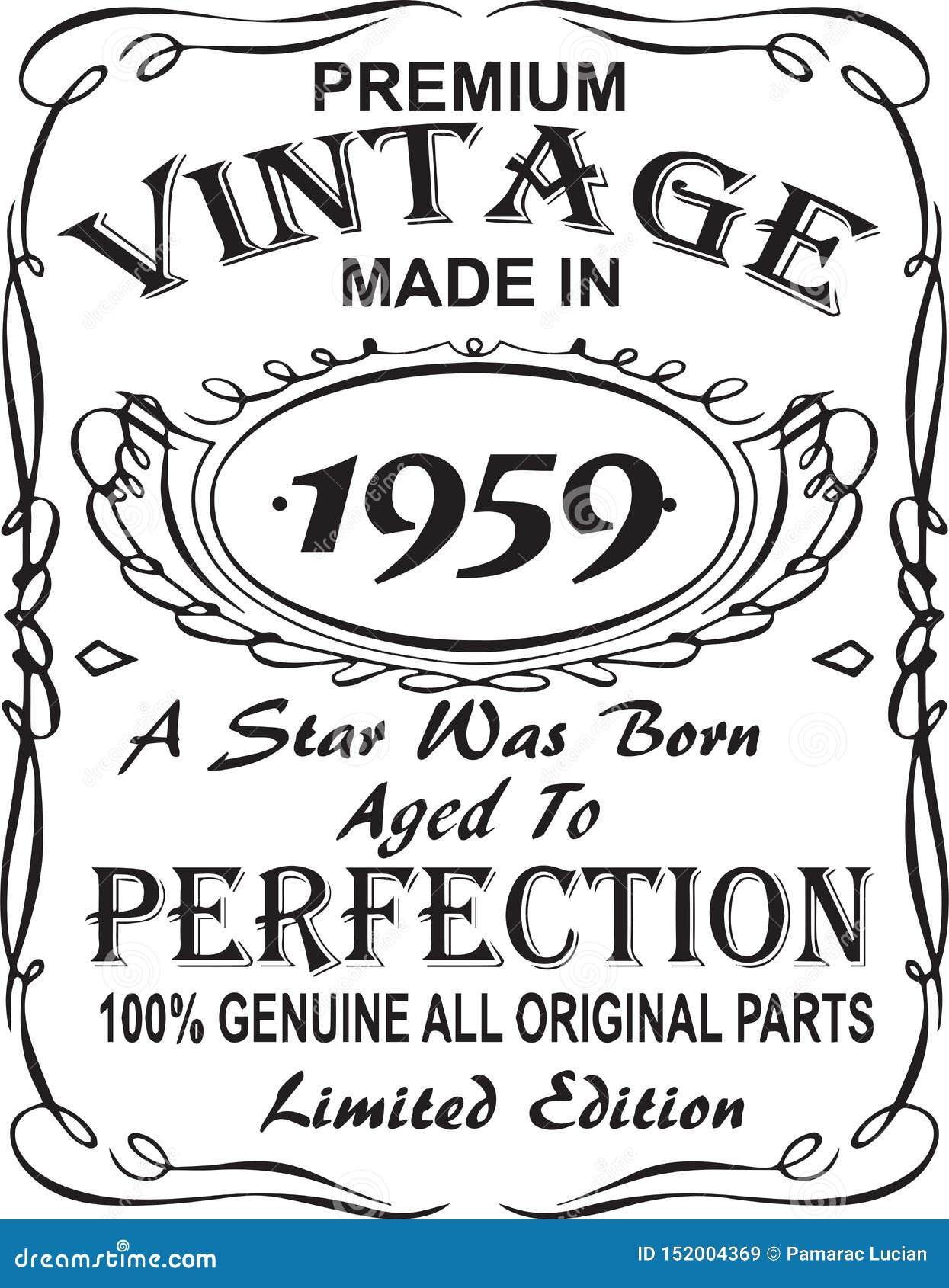 矢量T恤杉印刷品设计 优质葡萄酒在星出生的1959年做的变老了对完美100 真正所有原始的零件林