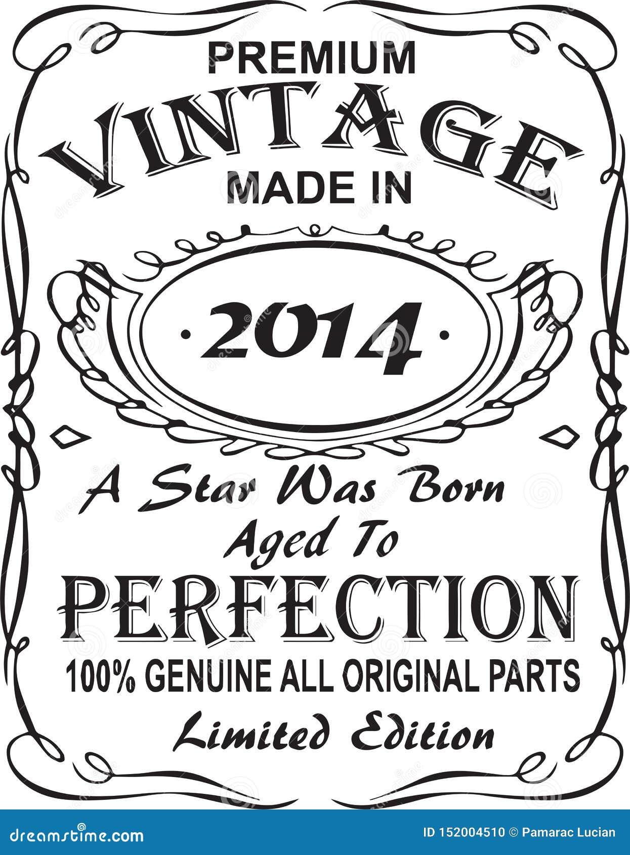 矢量T恤杉印刷品设计 优质葡萄酒在星出生的2014年做的变老了对完美100 真正所有原始的零件林