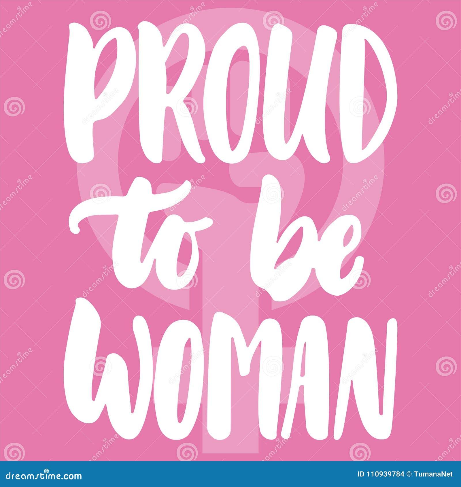 自豪地是妇女-关于女孩,女性,在桃红色背景的女权主义的手拉的字法词组 乐趣刷子墨水