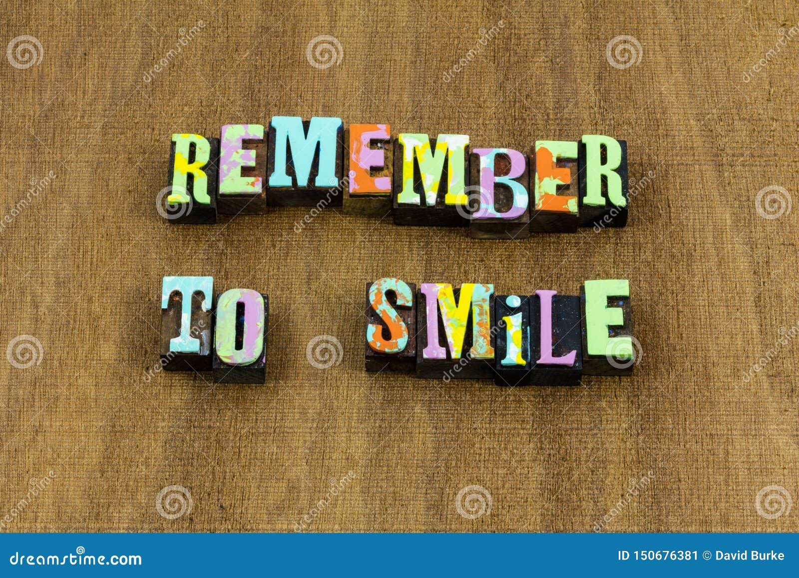 记住微笑微笑的愉快的乐趣诚实的亲切的词组