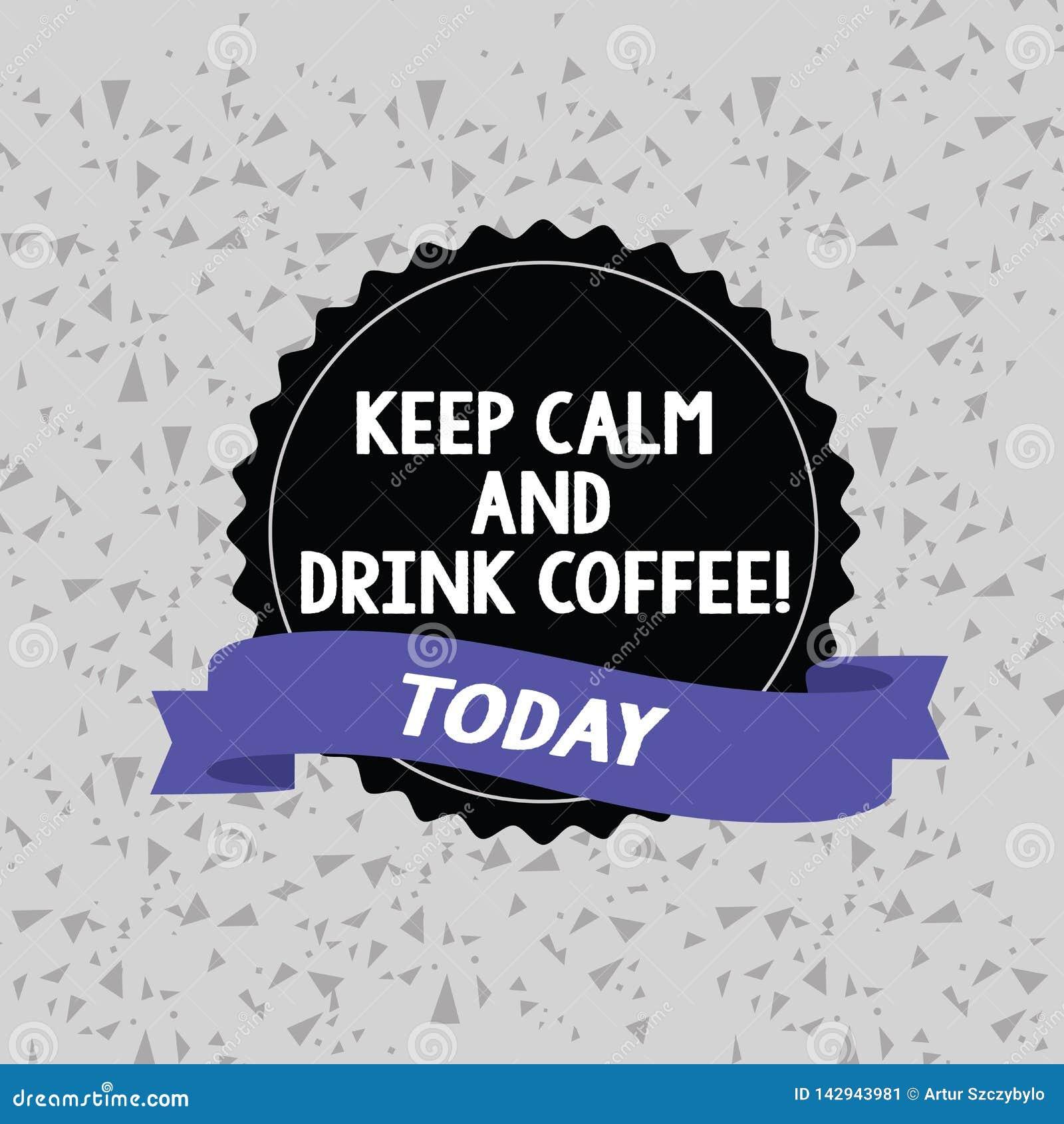 词文字文本保留安静和饮料咖啡 企业概念为鼓励展示享受咖啡因饮料和