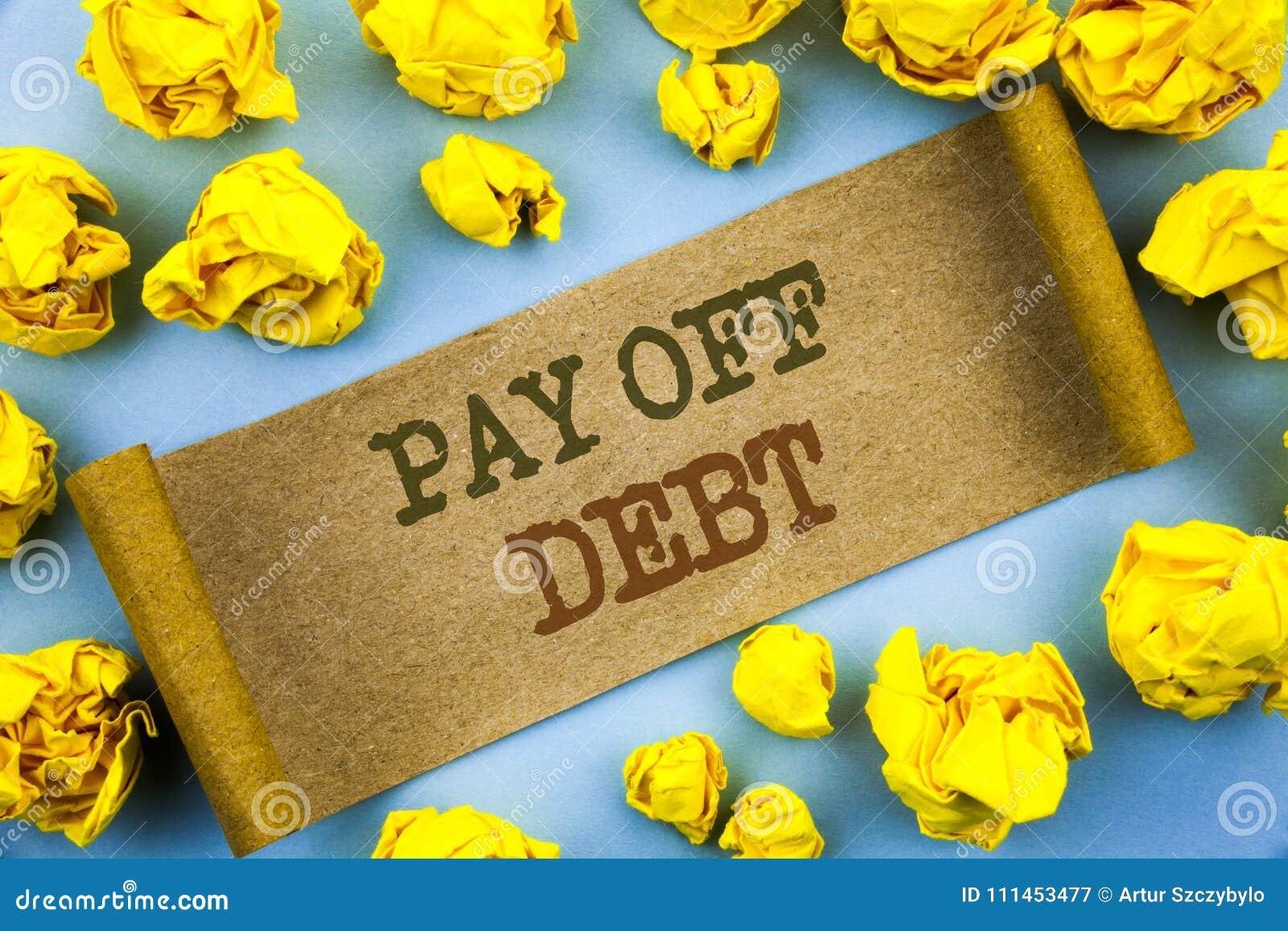 词,文字,文本支付债务 提示的企业概念对付在泪花纸写的欠的财务信用贷款帐单