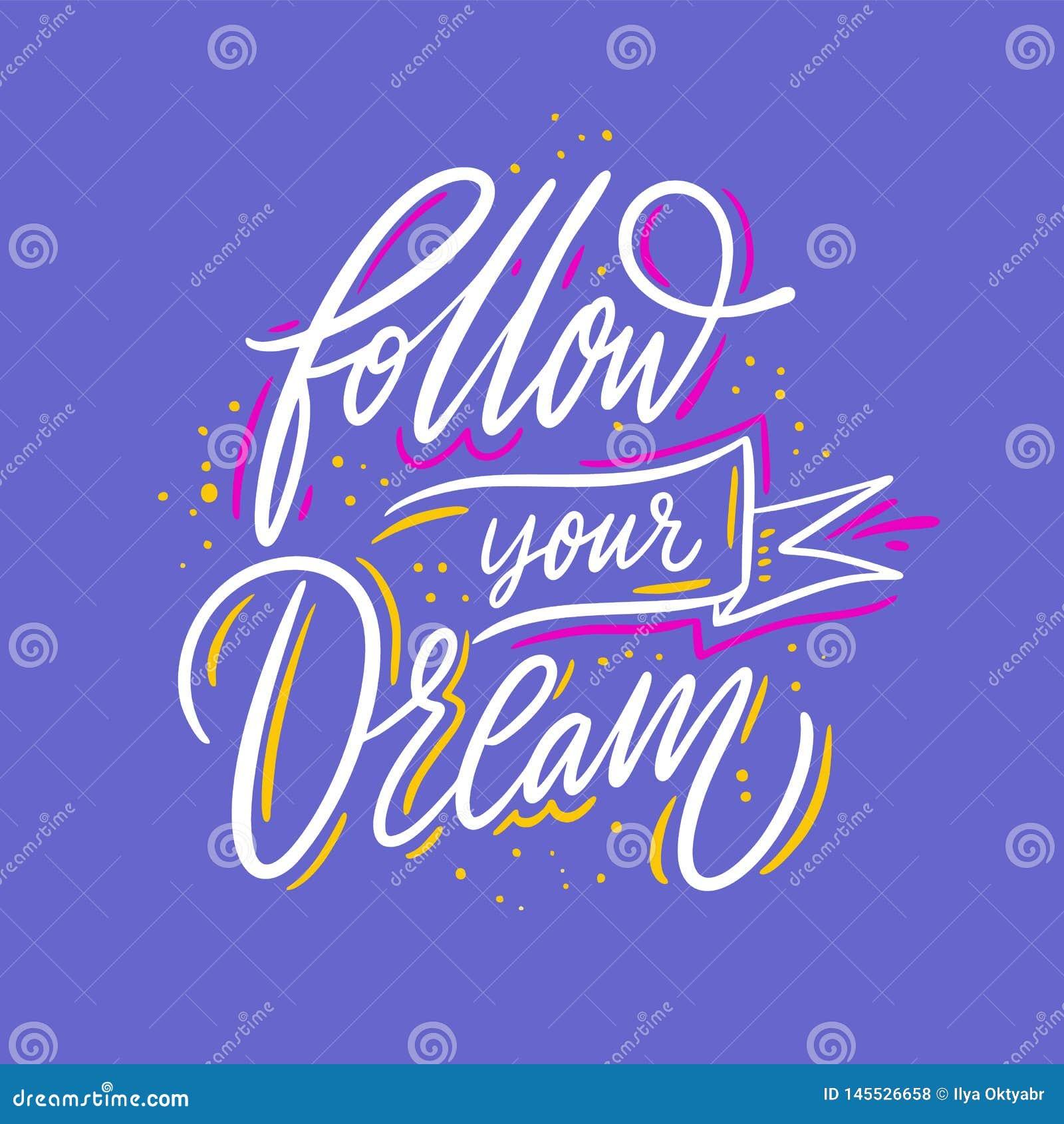 跟随您的梦想 r r 在蓝色隔绝的传染媒介例证
