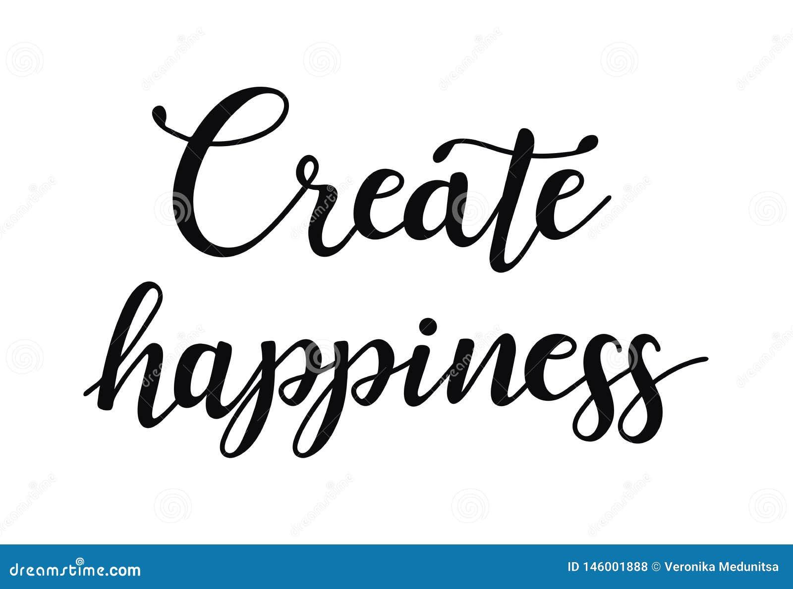 造成幸福 关于愉快的激动人心的行情 现代书法词组