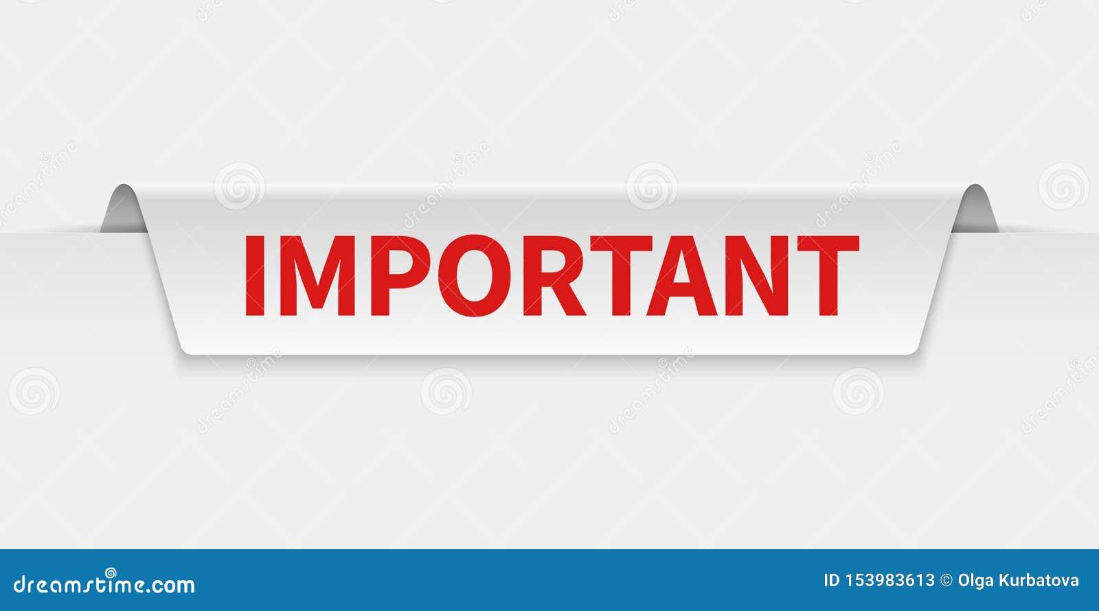 重要横幅 信息被选中的标签小心地通知 重要性和注意传染媒介被隔绝的标记
