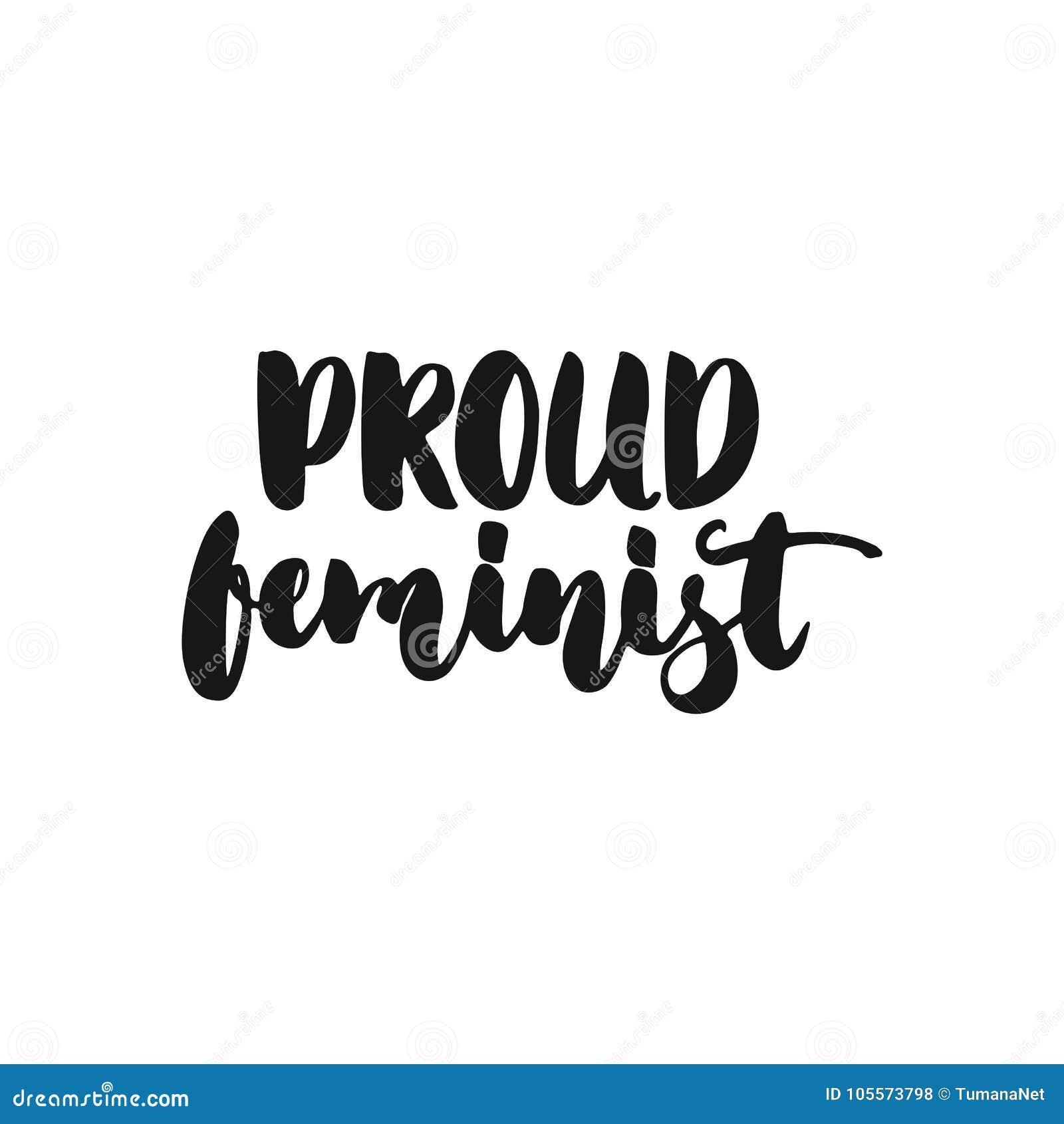 骄傲的女权主义-关于在白色背景隔绝的女权主义的手拉的字法词组 乐趣刷子墨水题字