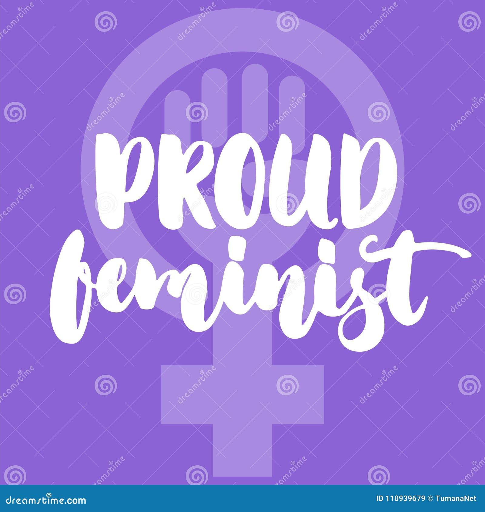 骄傲的男女平等主义者-关于妇女,女孩,女性,在紫罗兰色背景的女权主义的手拉的字法词组 乐趣刷子墨水