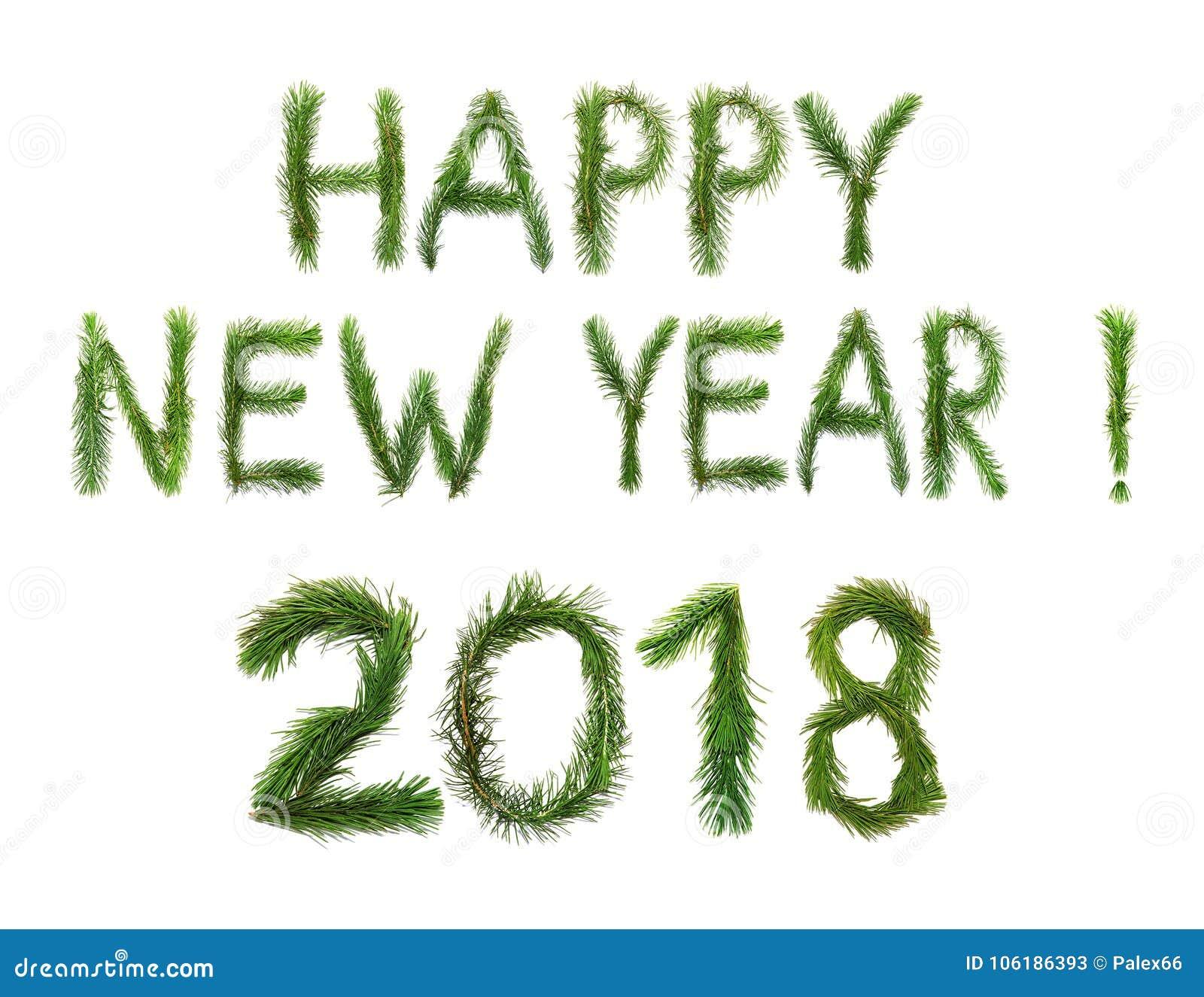 2018 Años Nuevos Dos mil dieciocho El ongratulation del ¡de Ð redacta Feliz Año Nuevo en inglés Los objetos se hacen de un pino q