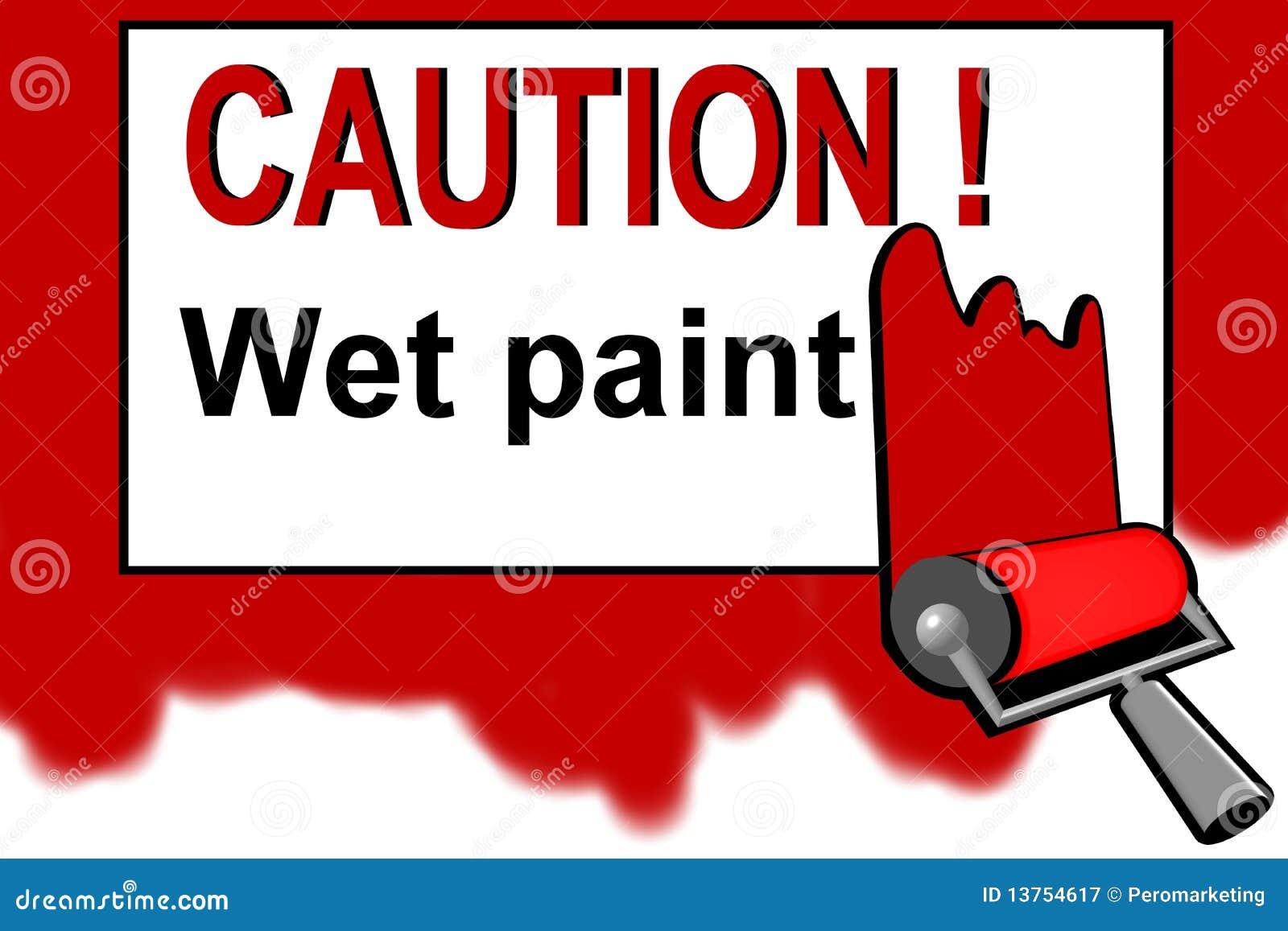 Achtung - Warnzeichen des nassen Lackes