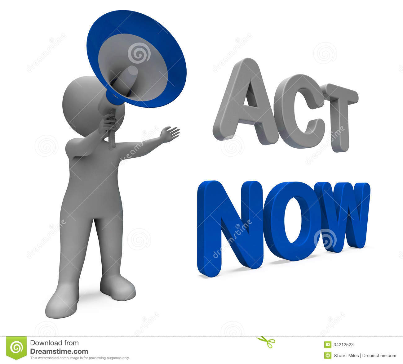 Act Now Character Means Do It Motivation Or Take Action