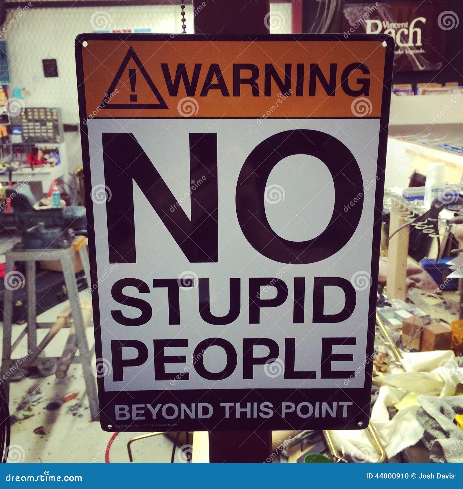 Żadny głupi ludzie znaków