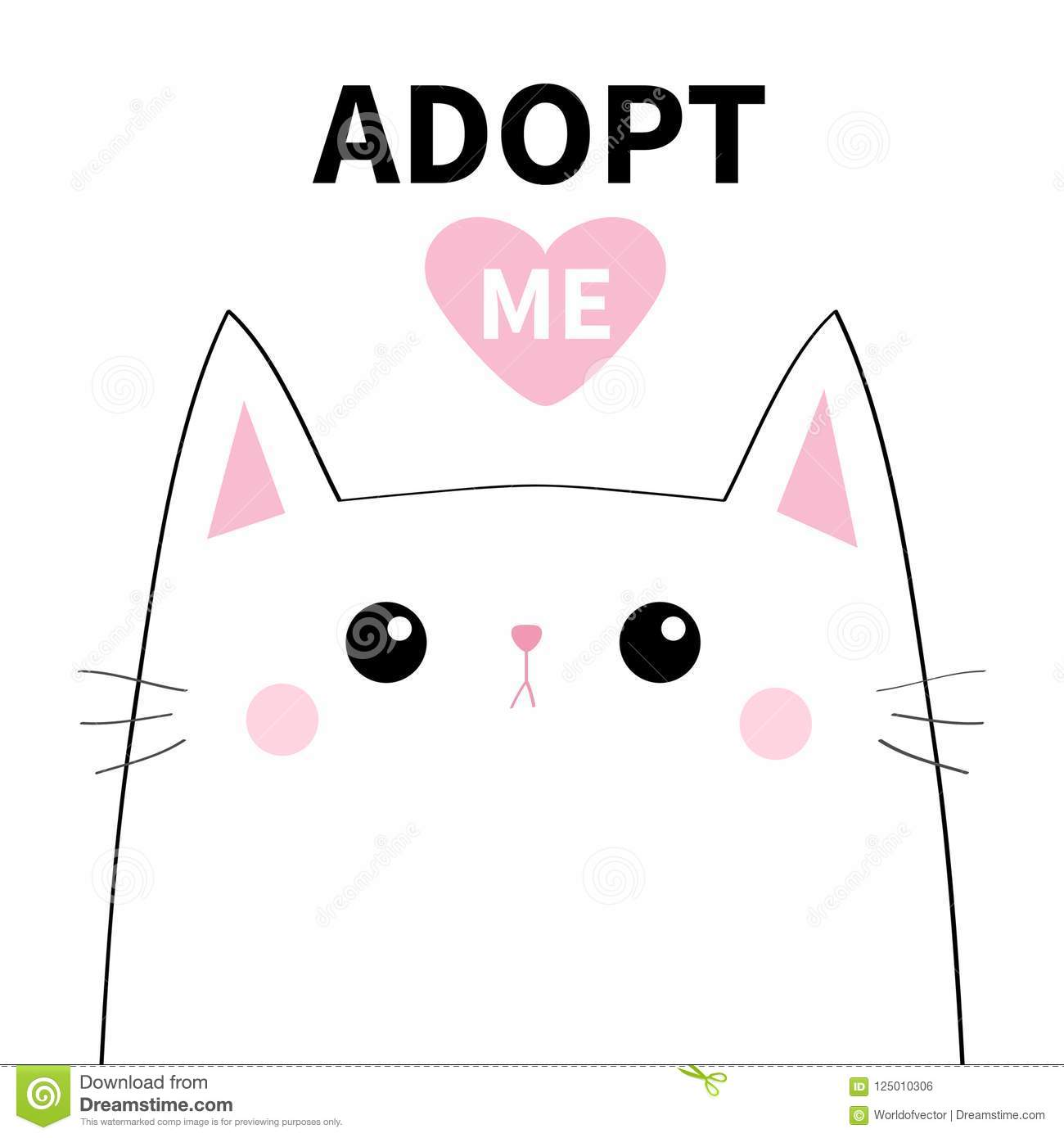 Adopt Me Dont Buy White Cat Sad Face Silhouette Pink Heart Pet Adoption Cute Cartoon Kitty Character Funny Baby Kitten Help Stock Vector Illustration Of Heart Cartoon 125010306