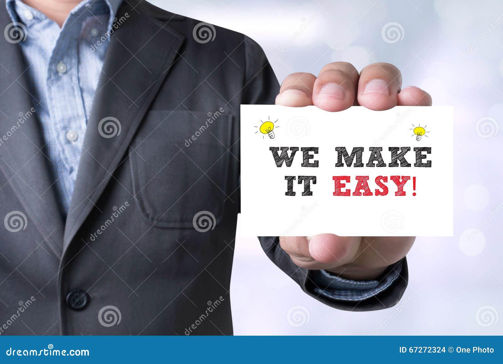 Affärsmannen GÖR VI IT LÄTT! meddelande på det visade kortet