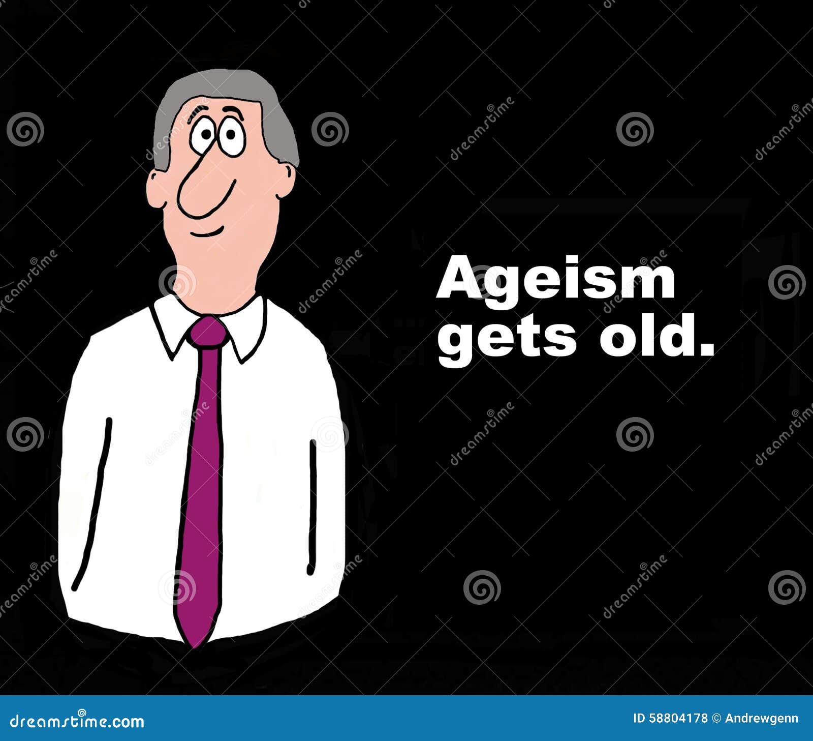 Ageism wird alt