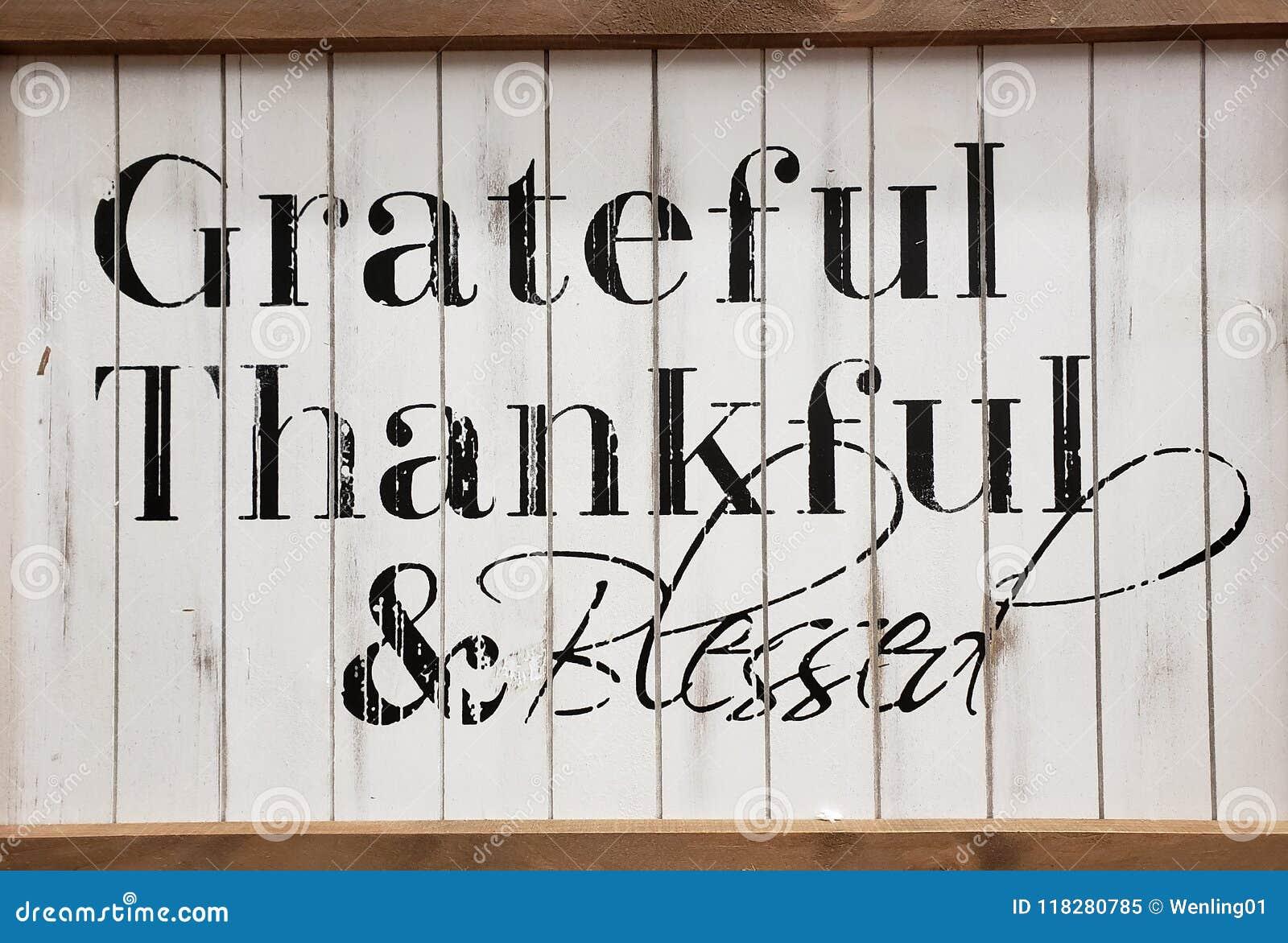 Agradecido agradecido y bendecido