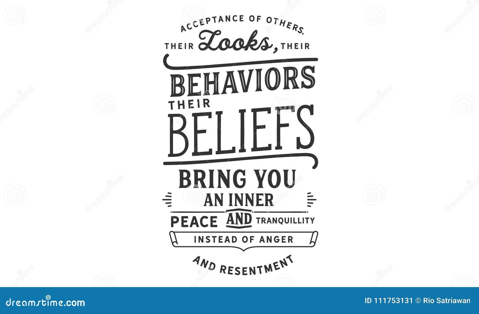 Akceptacja inny, ich spojrzenia, ich zachowania, ich wiary, przynosi ci wewnętrznego tranquillity i pokój