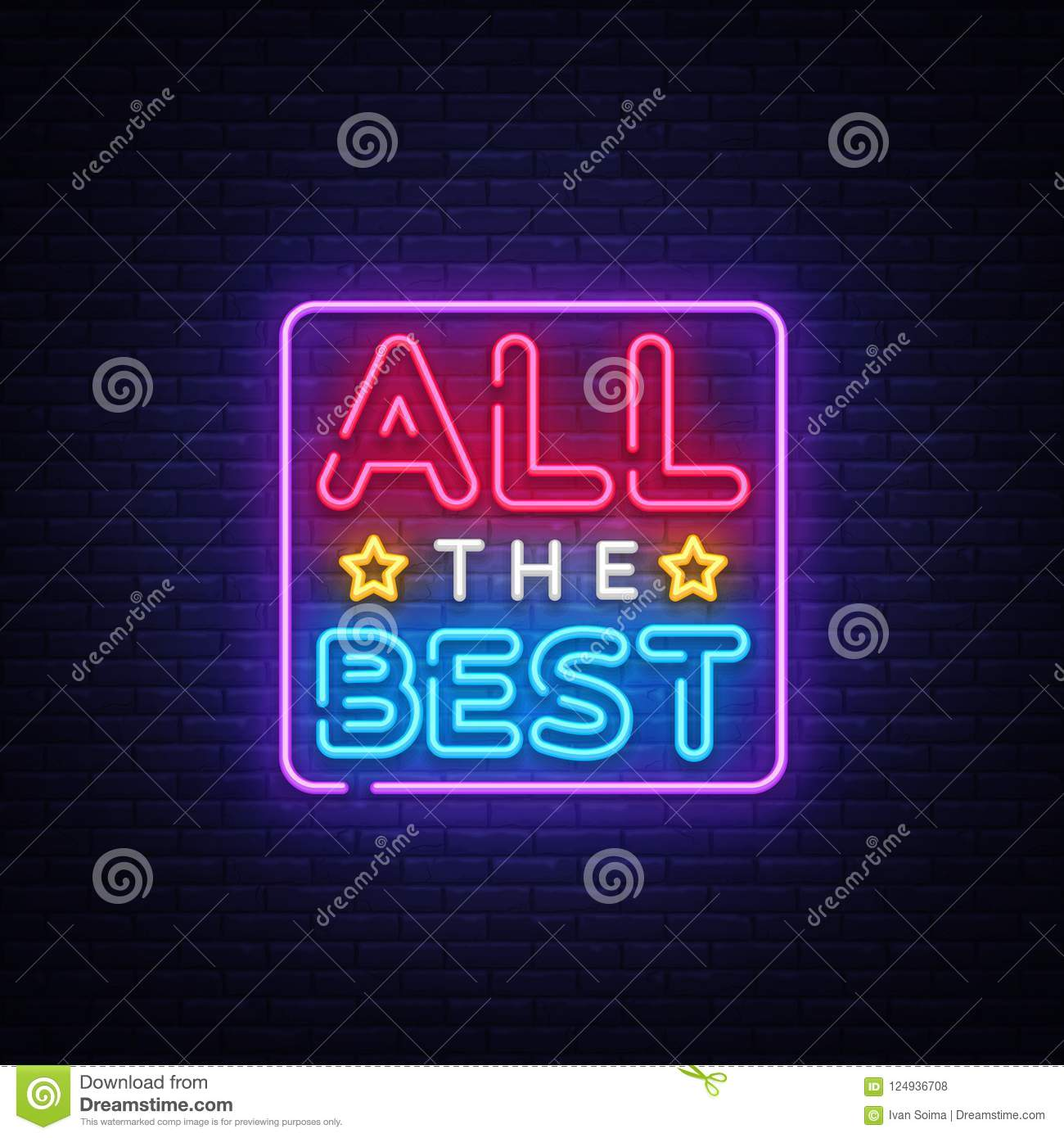 All the best Neon Text Vector. All the best neon sign, design template, modern trend design, night neon signboard, night