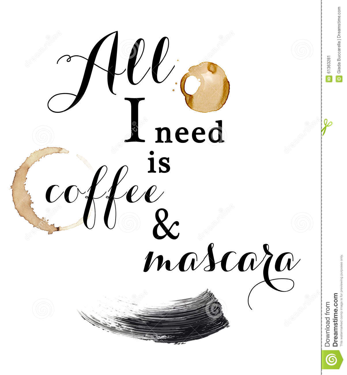 All I Need Is Coffe And Mascara Fun Quote Quotation