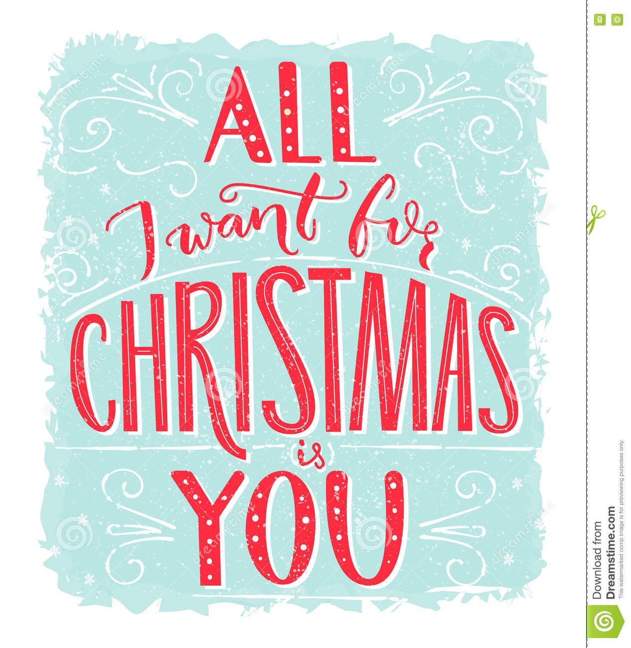 All I Want For Christmas Is You. Greeting Card With Romantic Quote ...